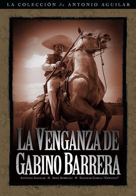 La Venganza de Gabino Barrera