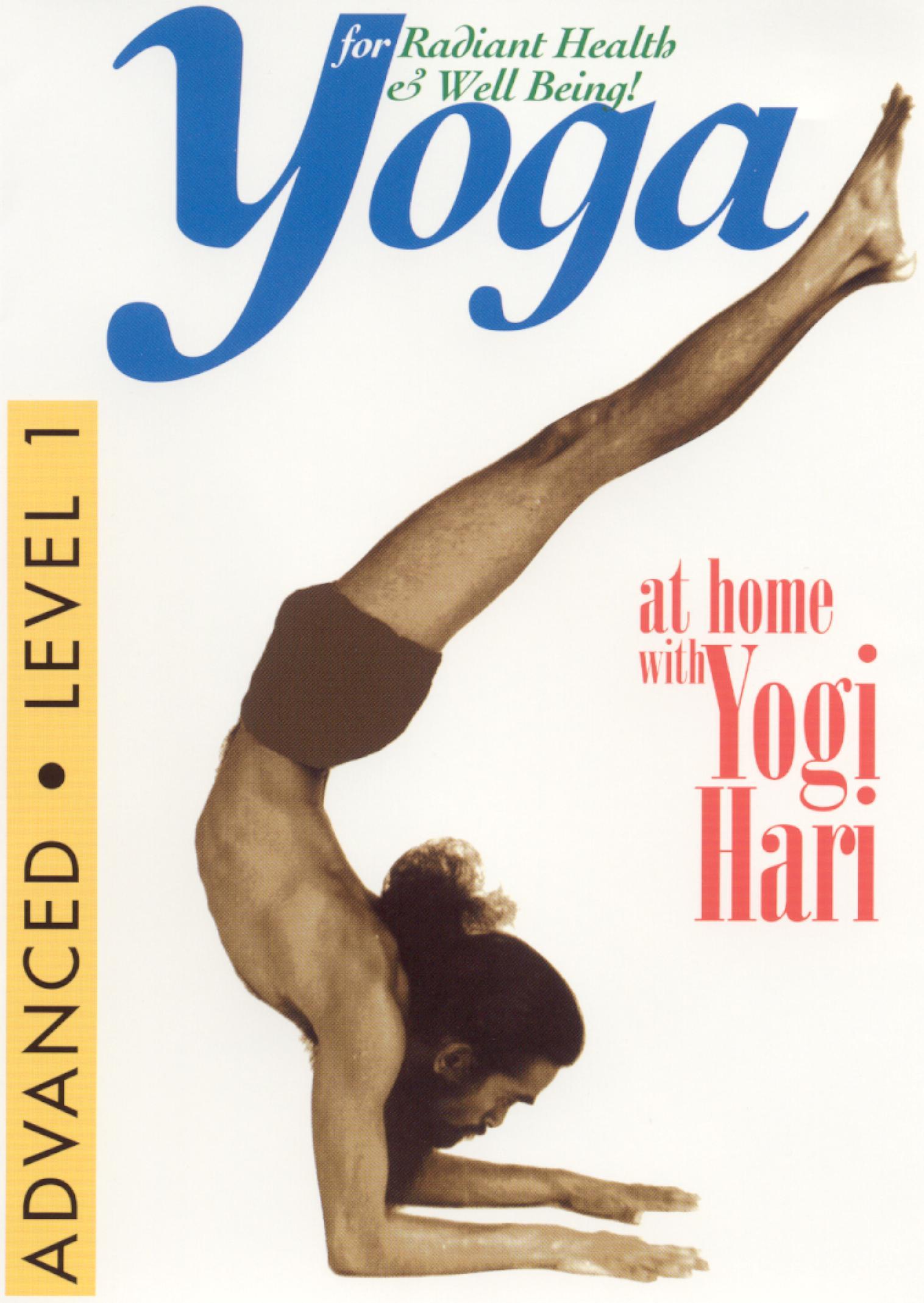Yoga at Home With Yogi Hari: Advanced - Level 1