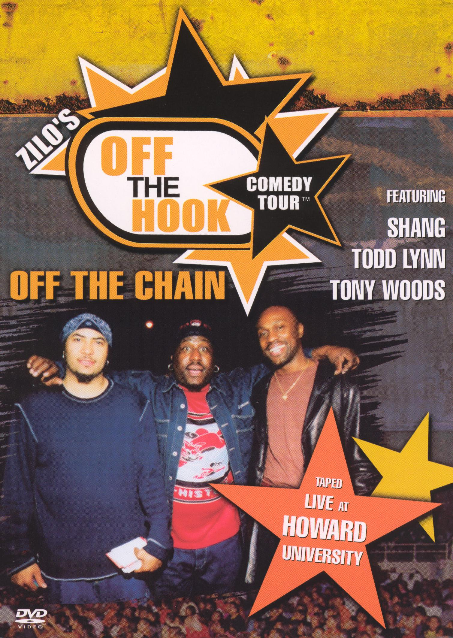Off the Hook Comedy Tour, Vol. 1: Off the Chain