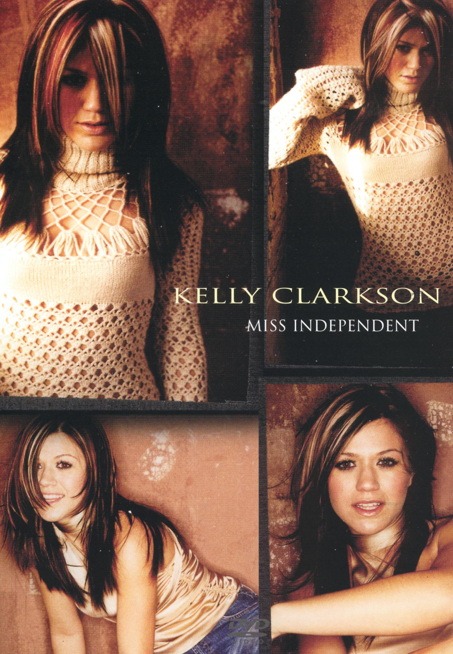 Kelly Clarkson: Miss Independent