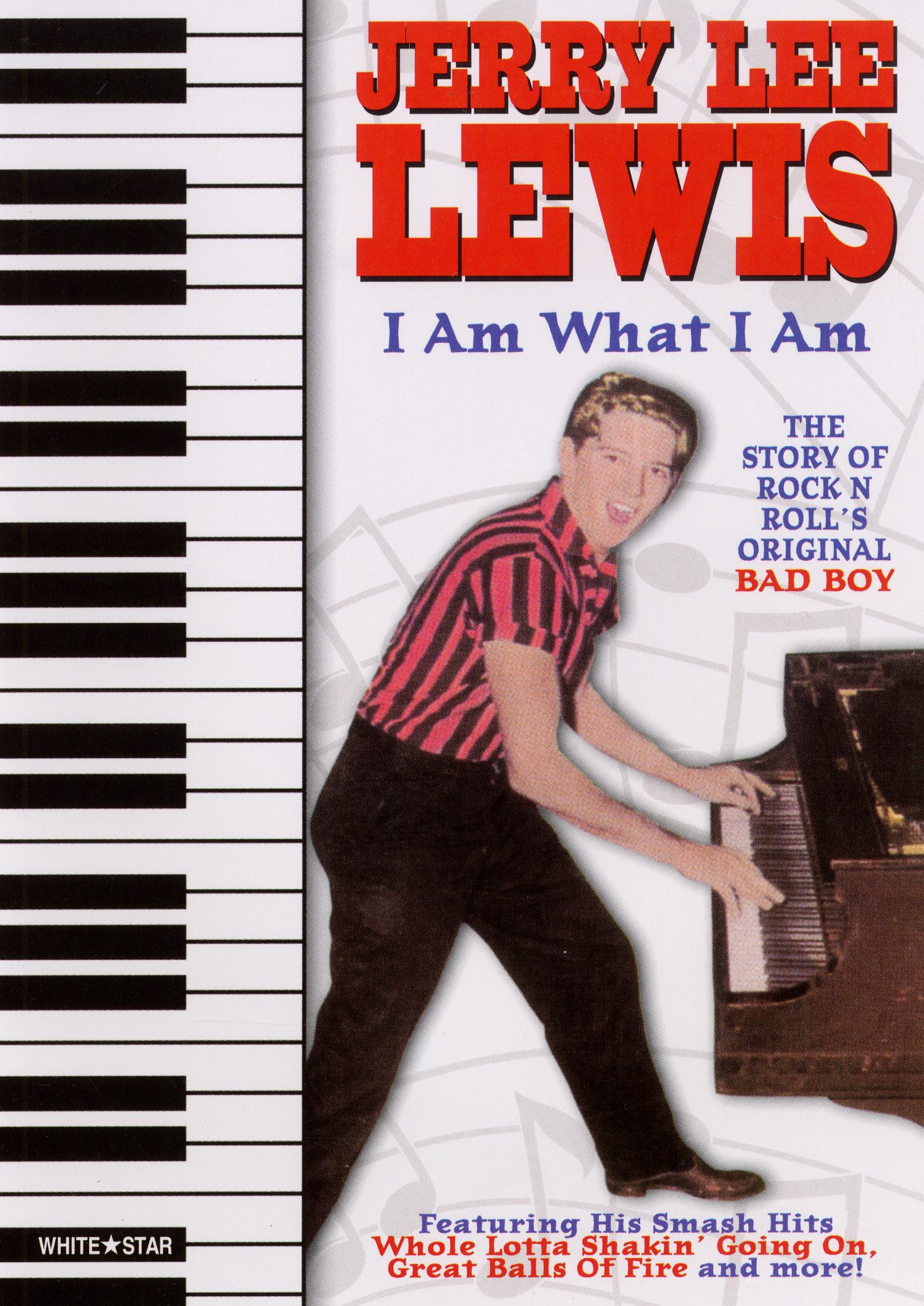 Jerry Lee Lewis: I Am What I Am