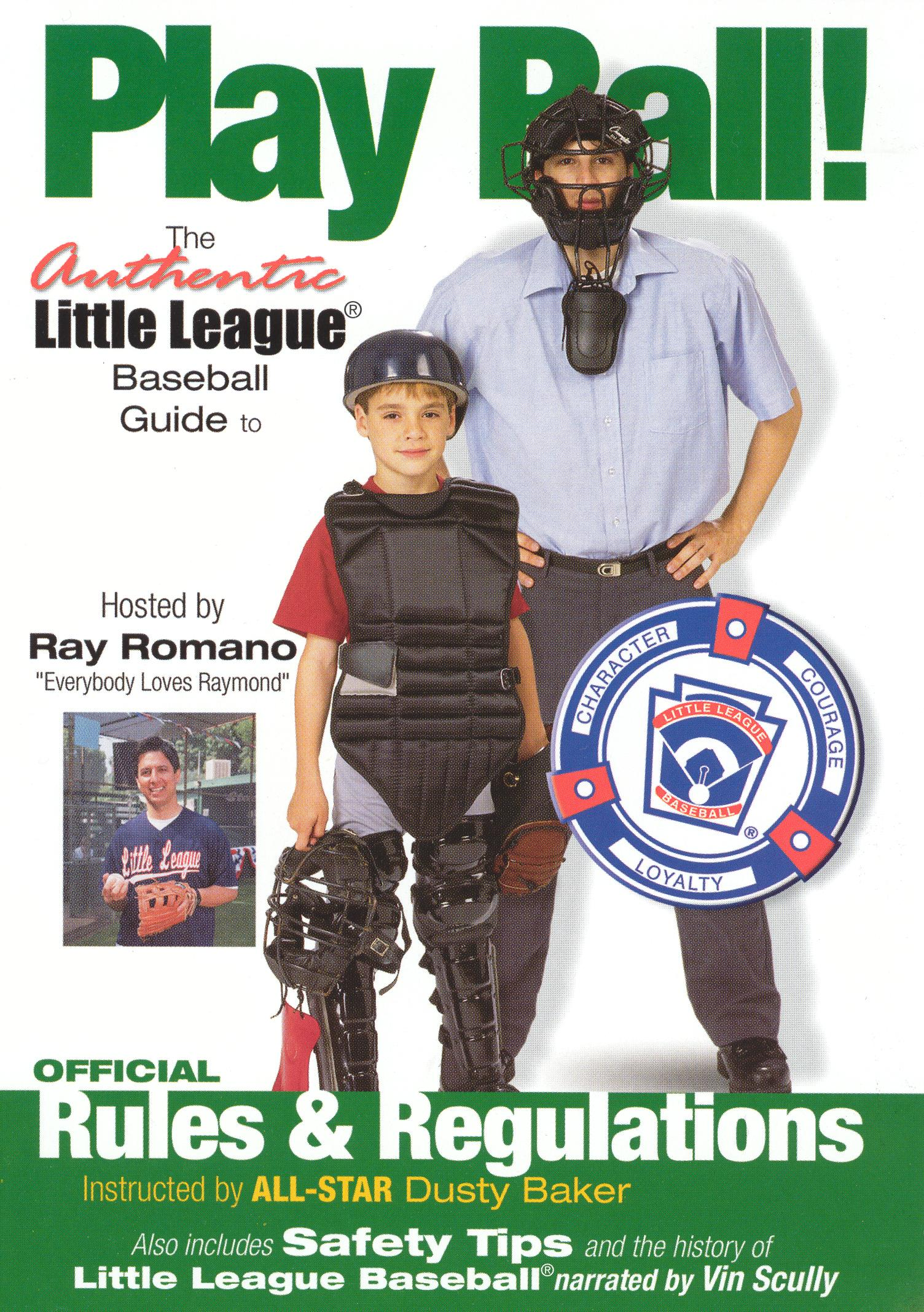 Play Ball! The Authentic Little League Baseball Guide - Official Rules and Regulations