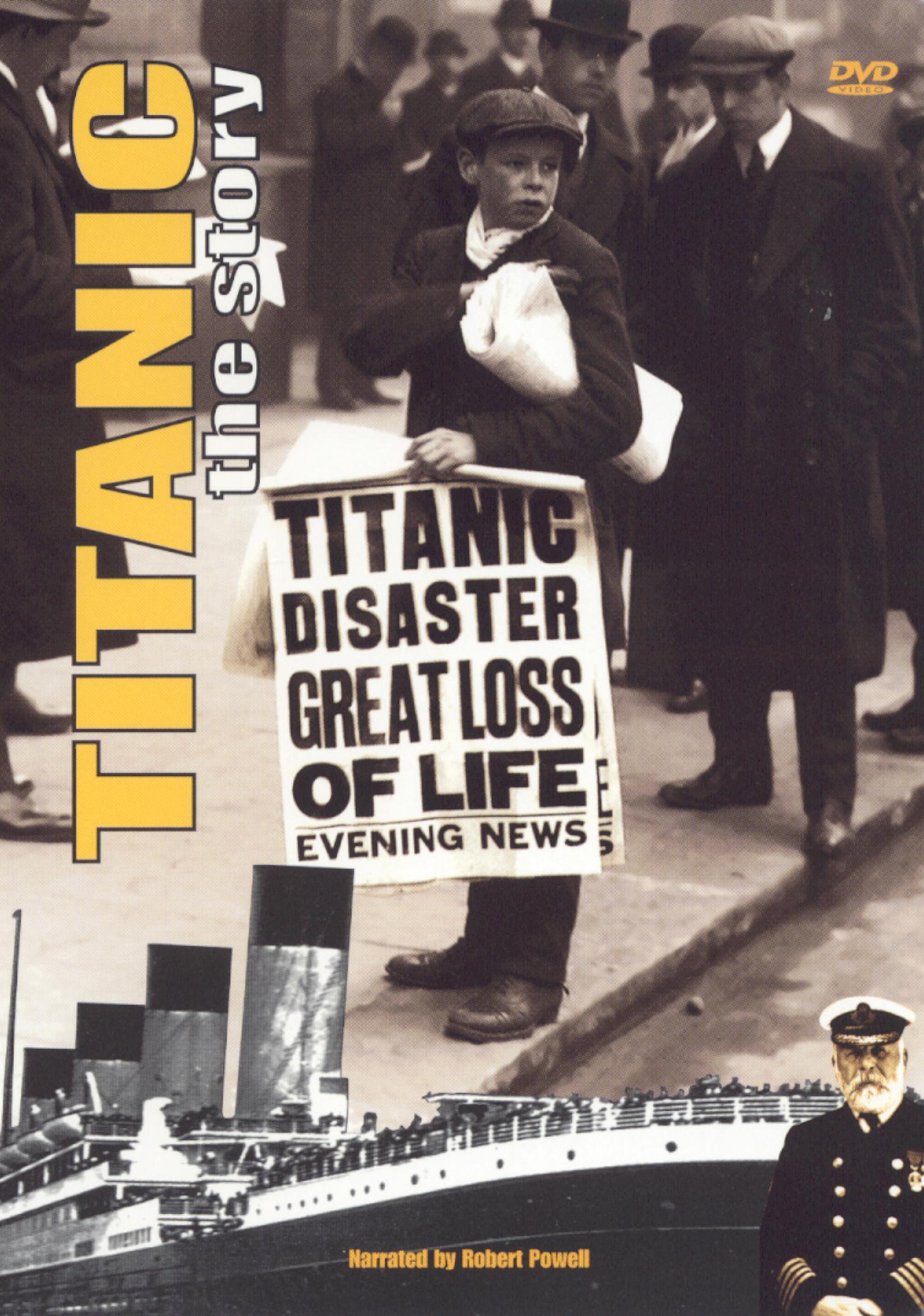 Titanic: The Story