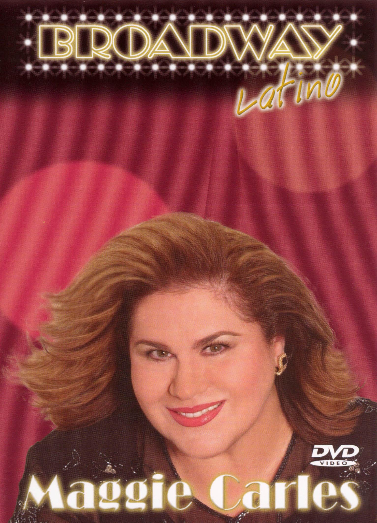 Maggie Carles: Broadway Latino