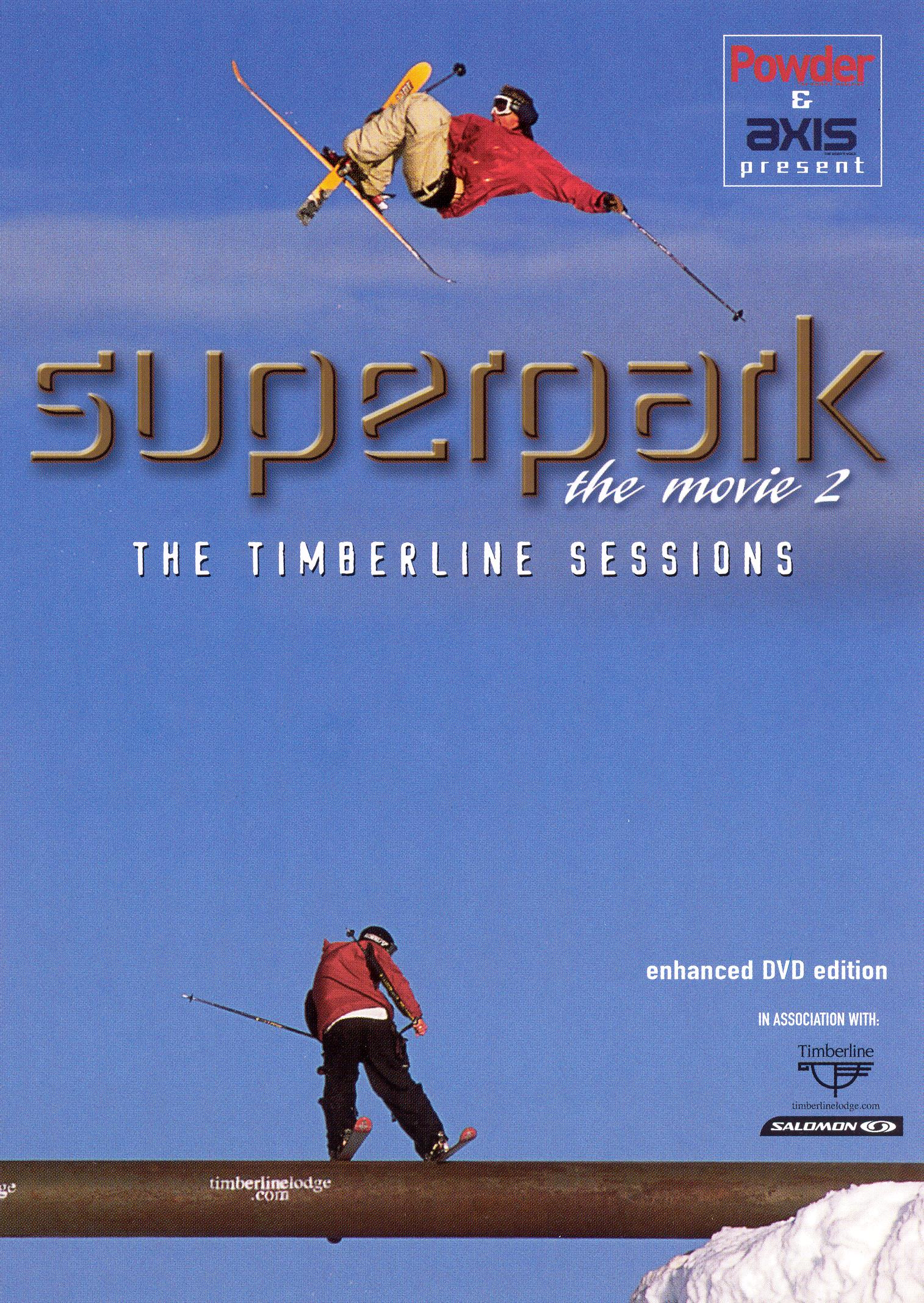 Superpark: The Movie 2 - The Timberline Sessions