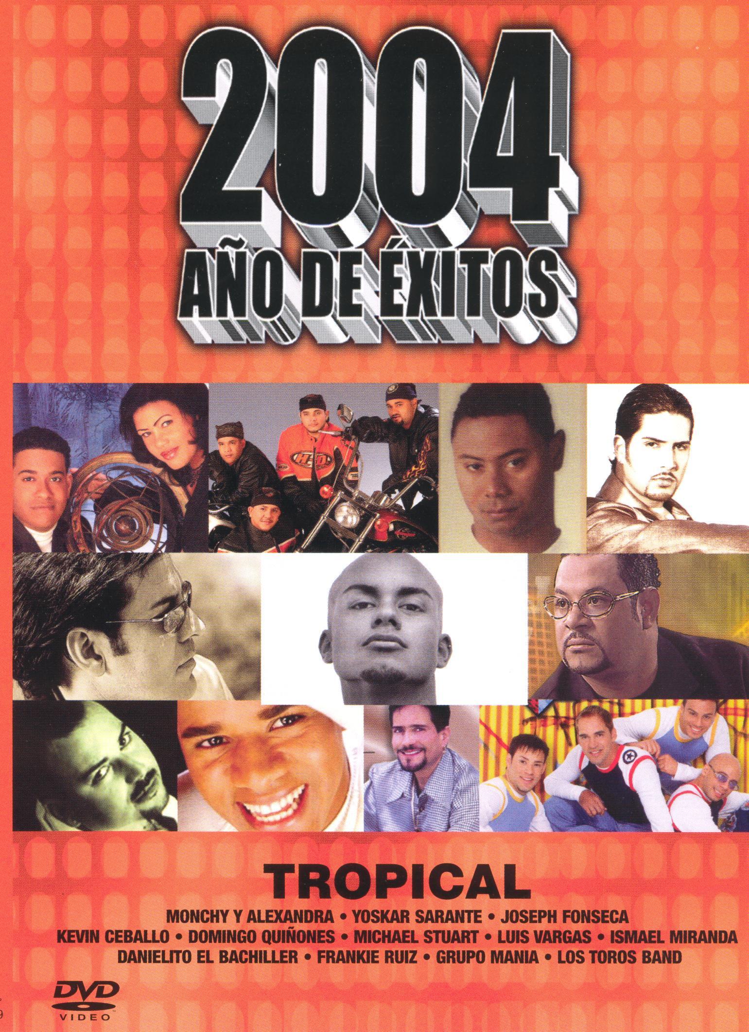 2004 Ano de Exitos: Tropical