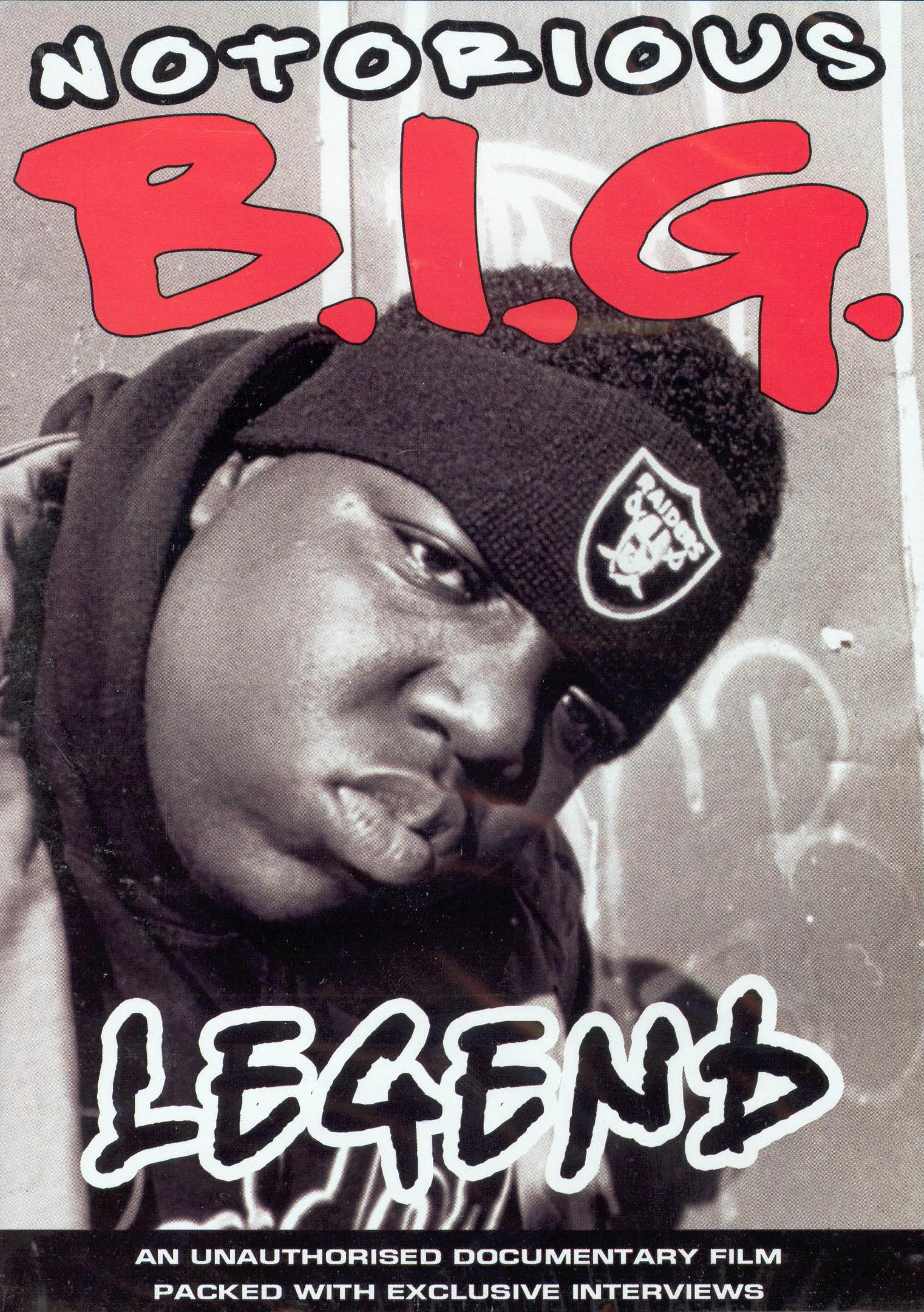 Notorious B.I.G.: The Legend Unauthorized