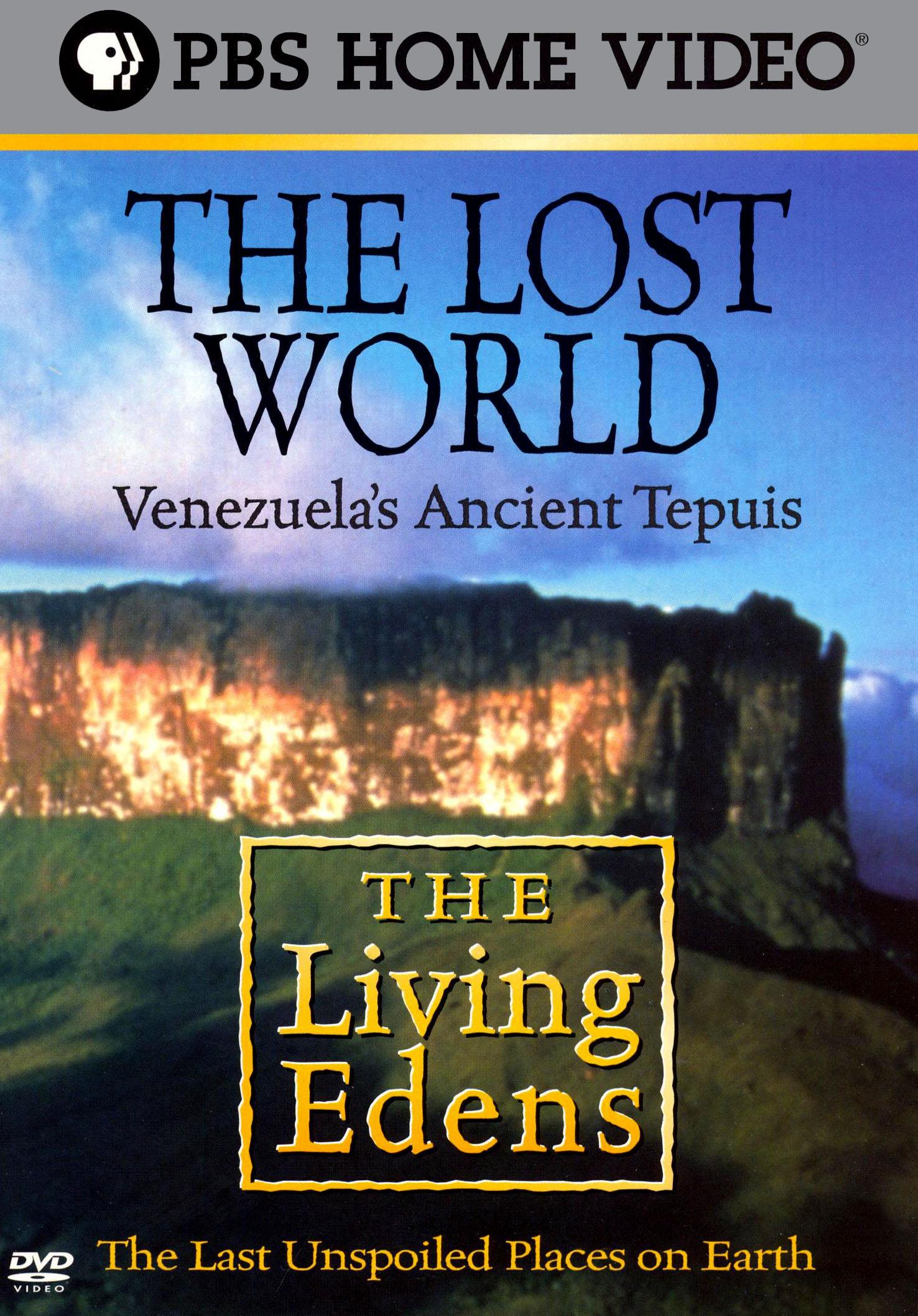 The Living Edens: The Lost World - Venezuela's Ancient Tepuis