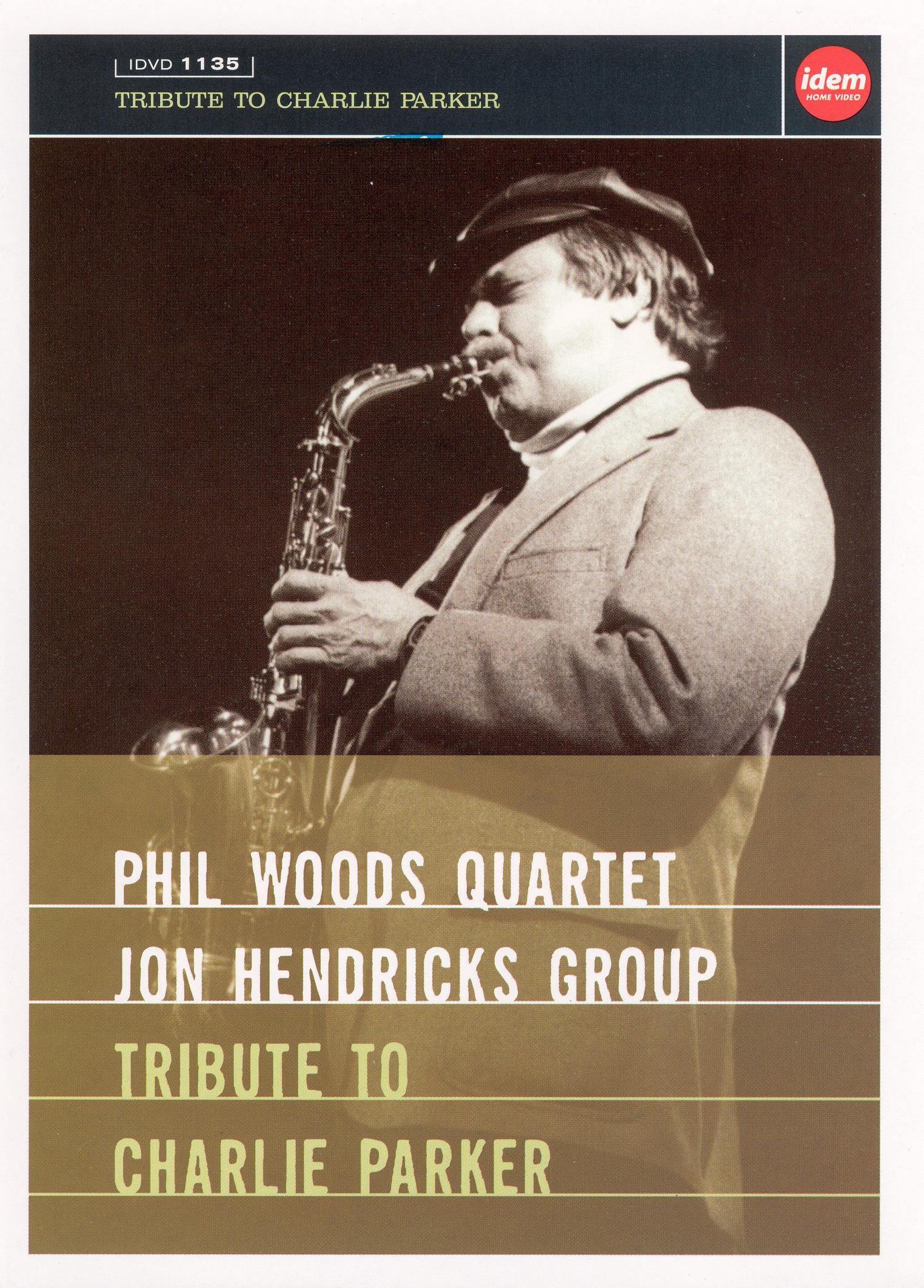 Phil Woods/Jon Hendricks: Tribute to Charlie Parker