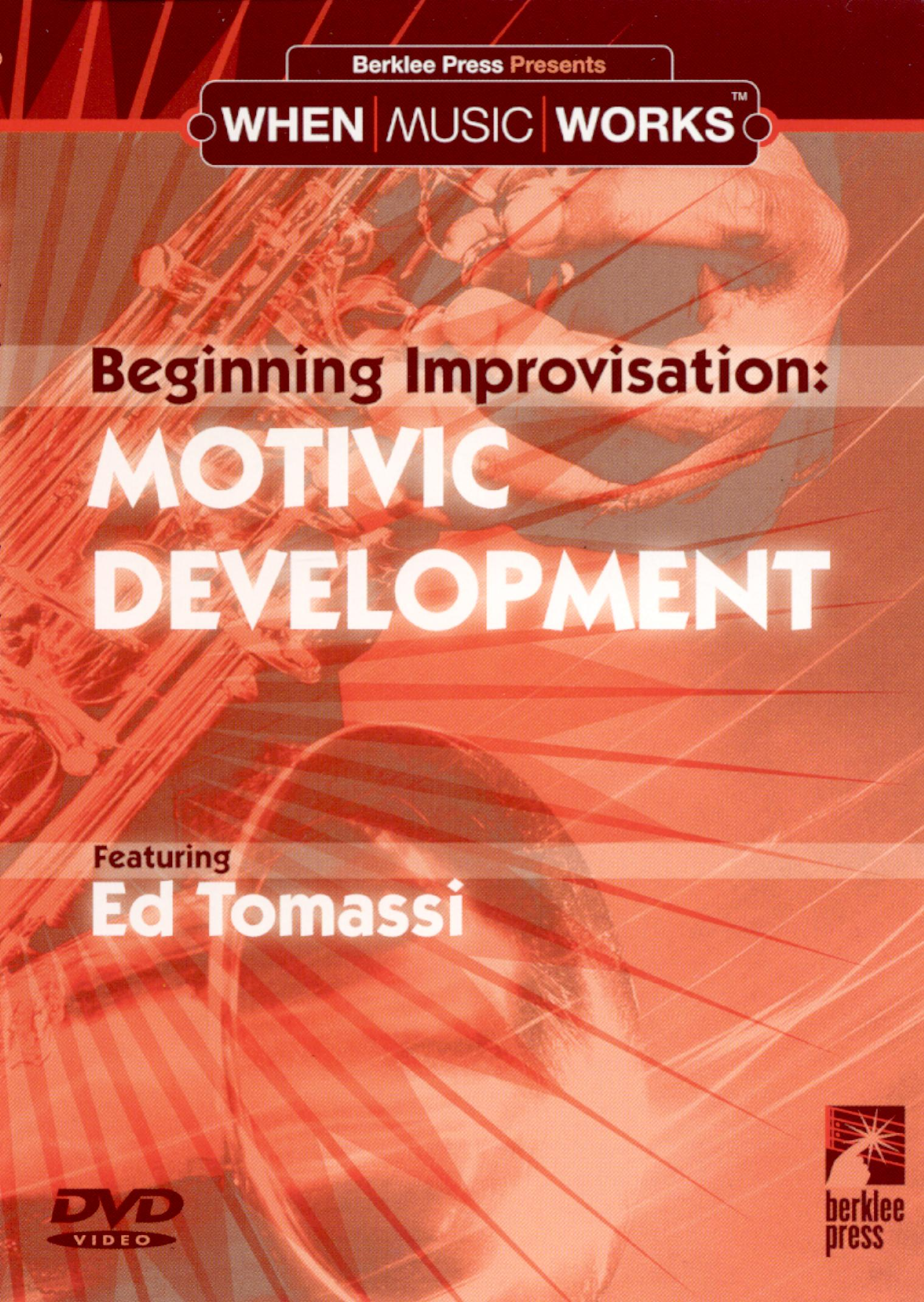 Beginning Improvisation: Motivic Development