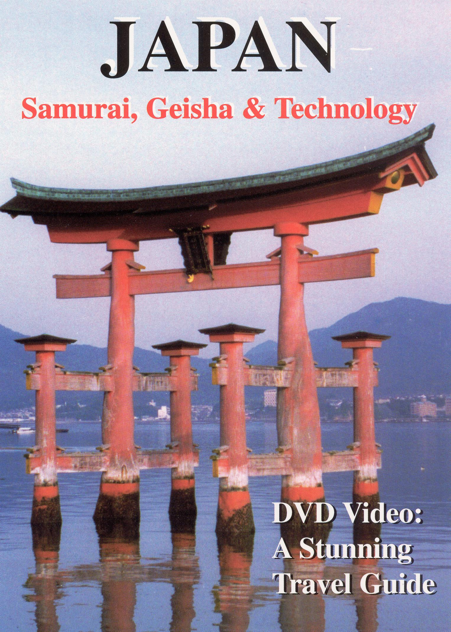 Japan: Samurai, Geisha and Technology