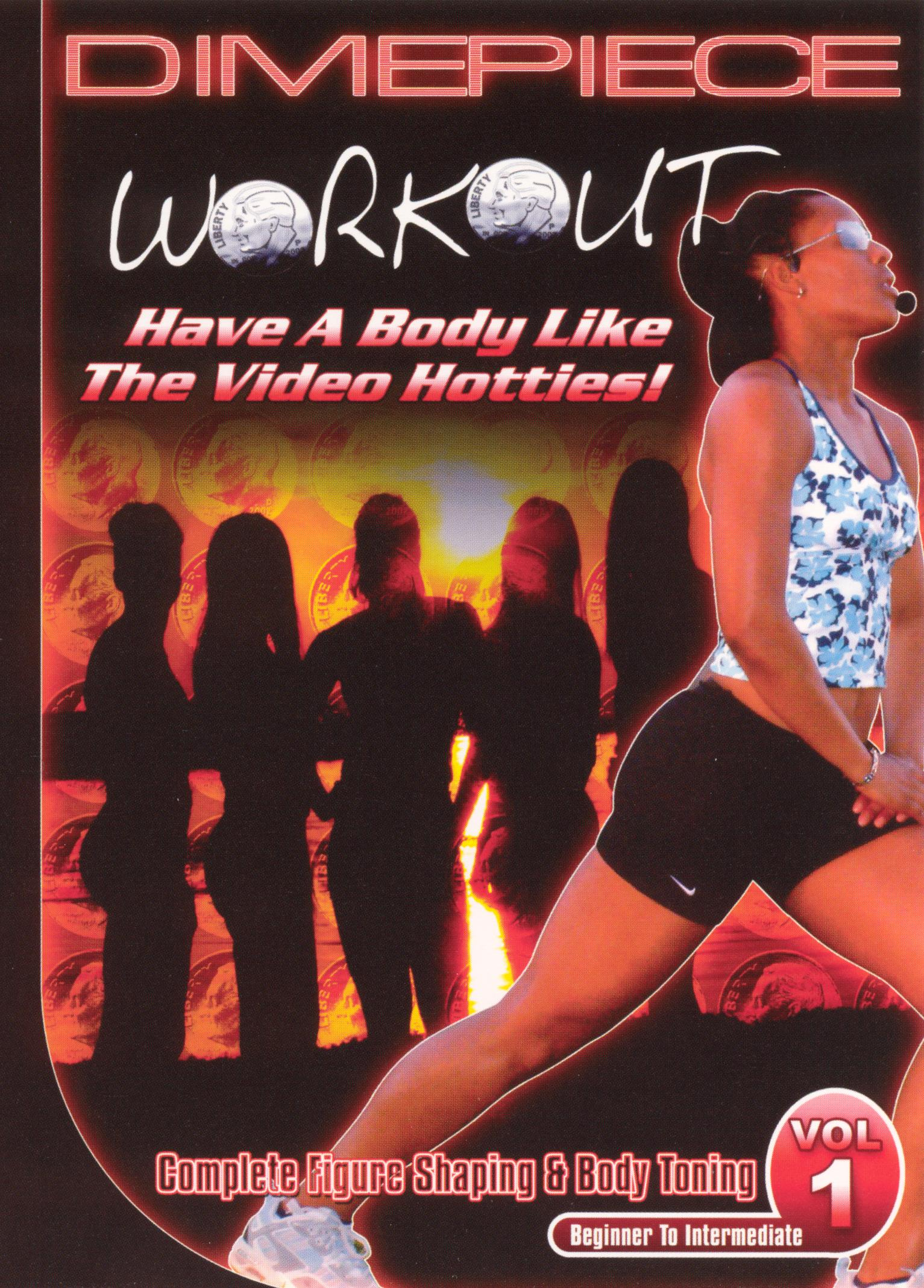 Dimepiece Workout: Complete Figure Shaping and Body Toning, Vol. 1