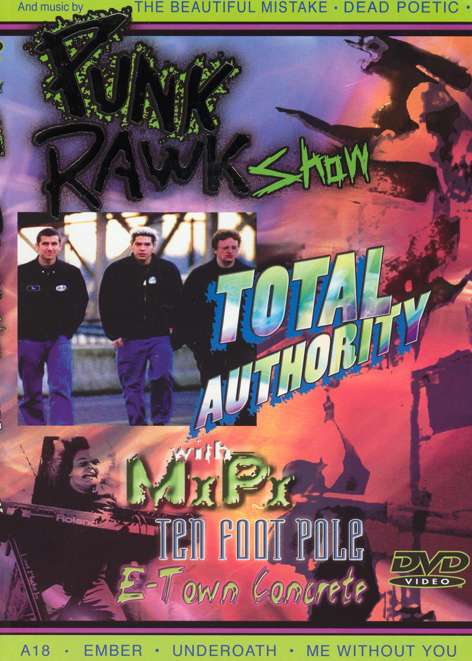 Punk Rawk Show: Total Authority