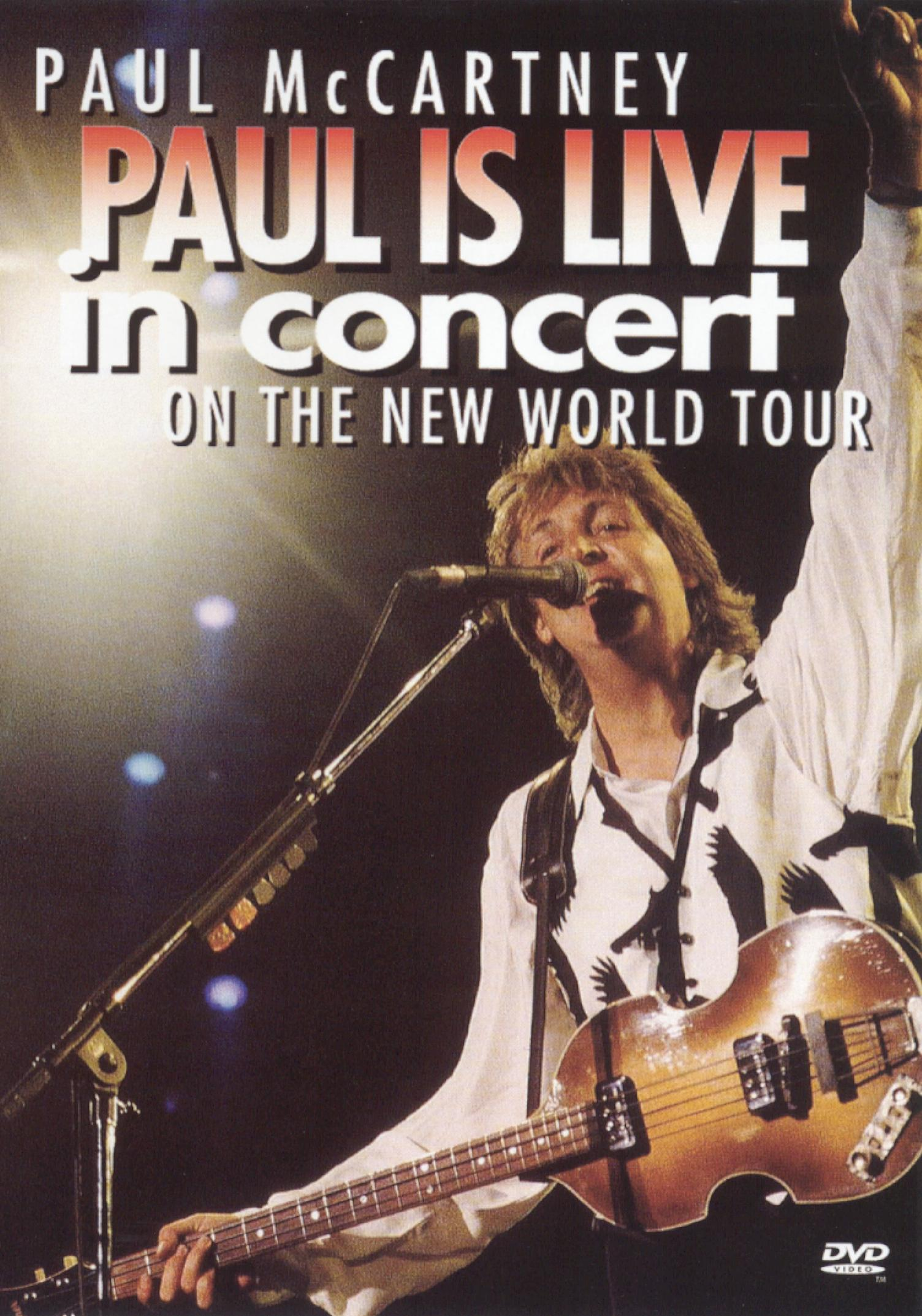 Paul McCartney: Paul is Live in Concert on the New World Tour