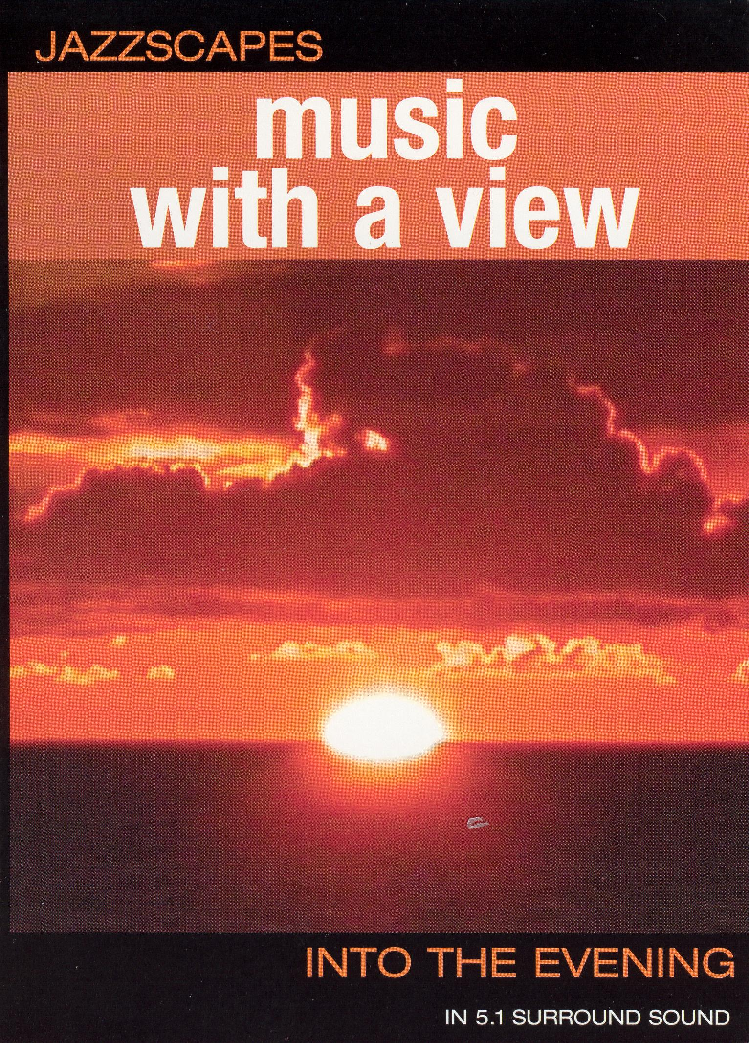 Jazzscapes: Music With a View - Into the Evening