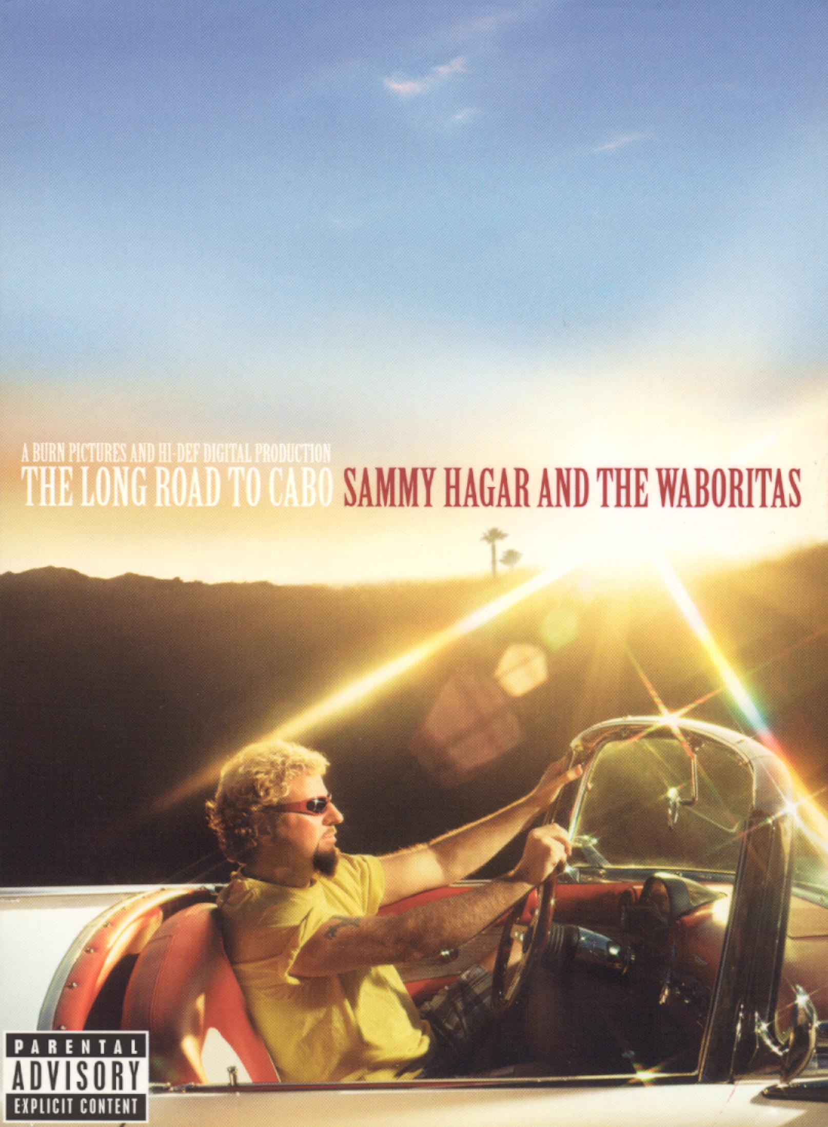 Sammy Hagar and the Waboritas: The Long Road to Cabo