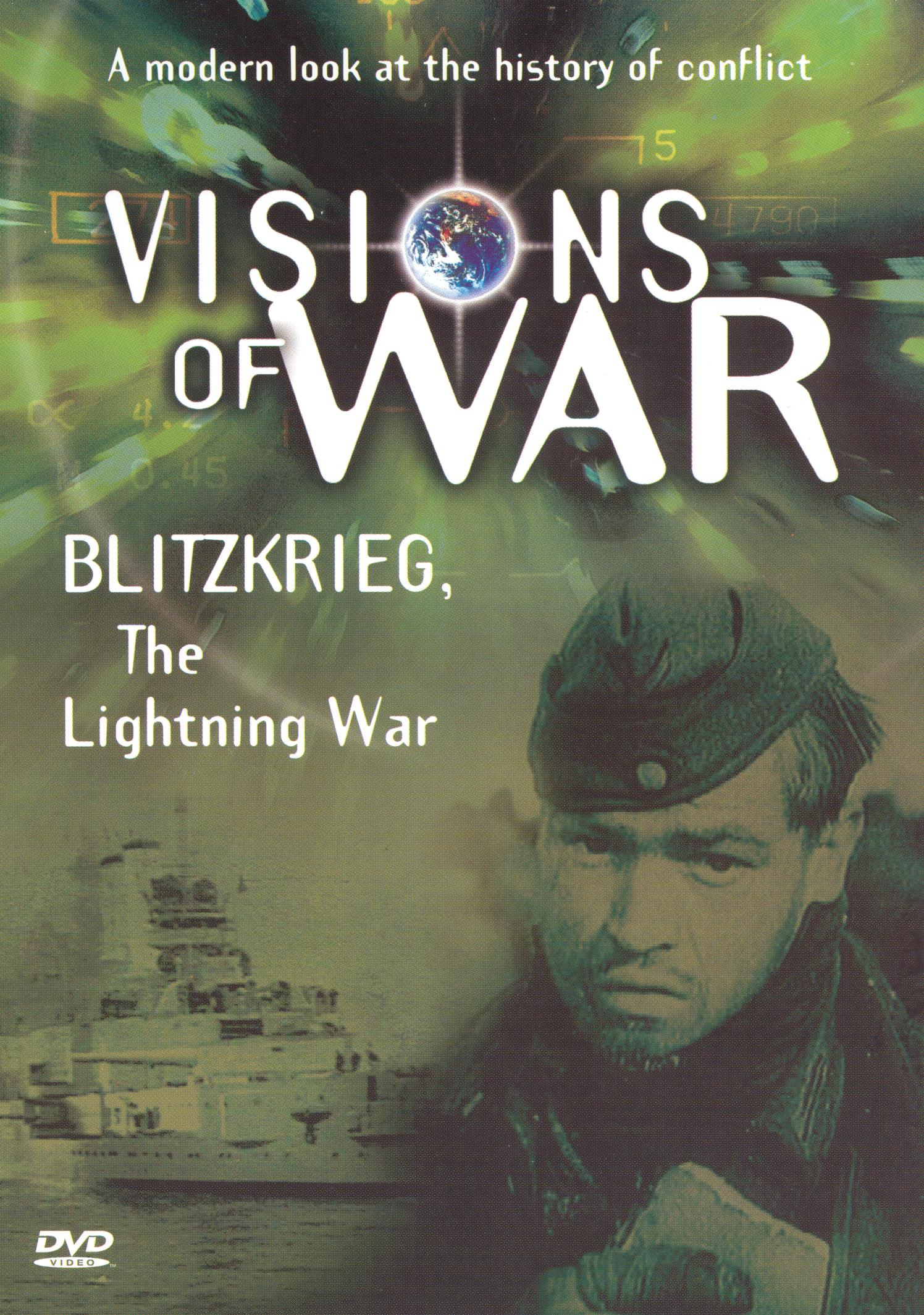 Visions of War: A Modern Look at the History of Conflict - Blitzkreig, The Lightning War