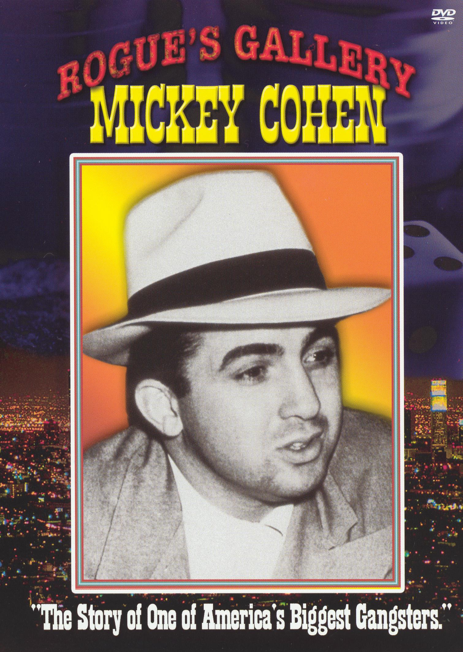 West Coast Rogues Gallery: Mickey Cohen