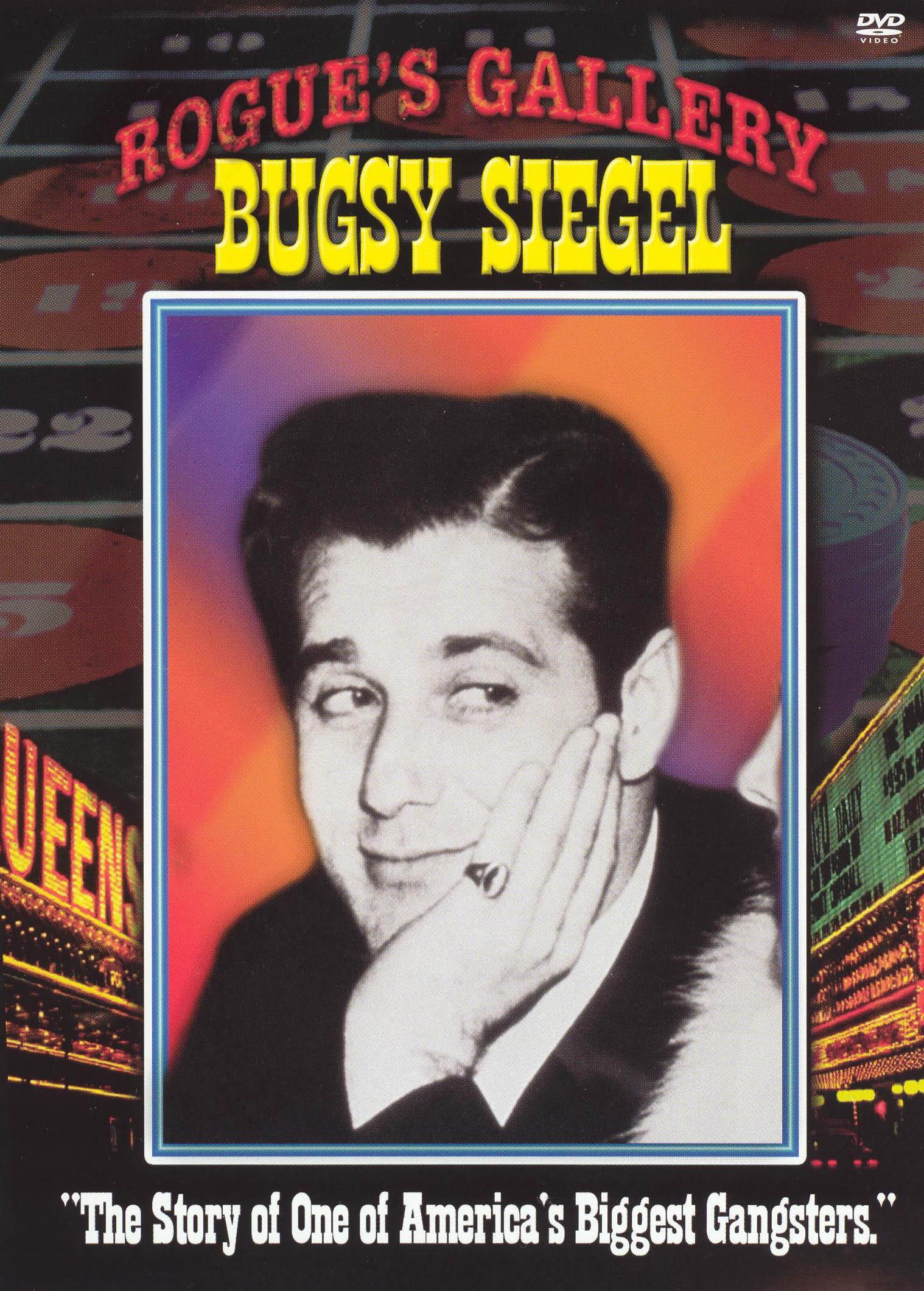 West Coast Rogues Gallery: Bugsy Siegel