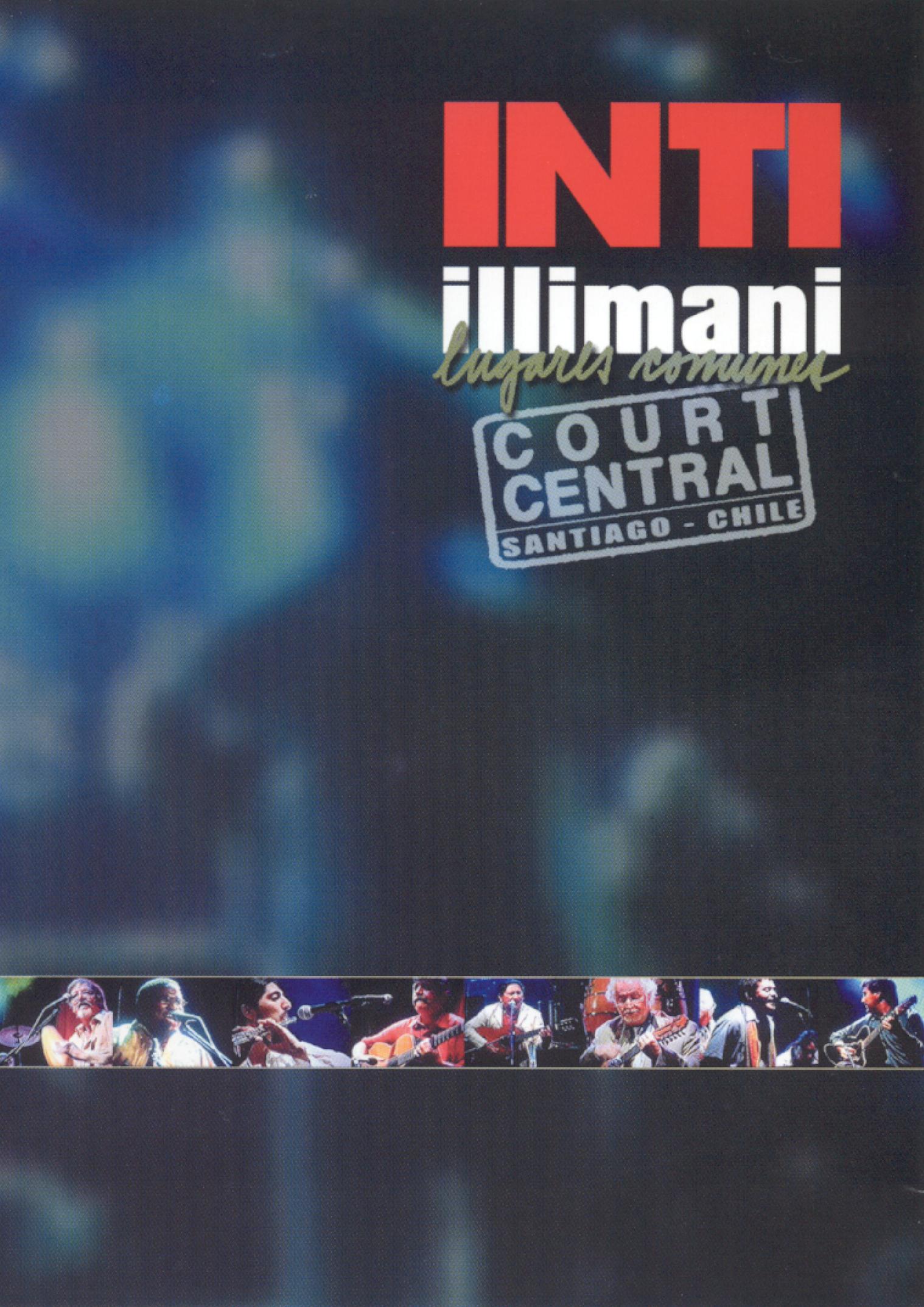 Inti-Illimani: Lugares Comunes