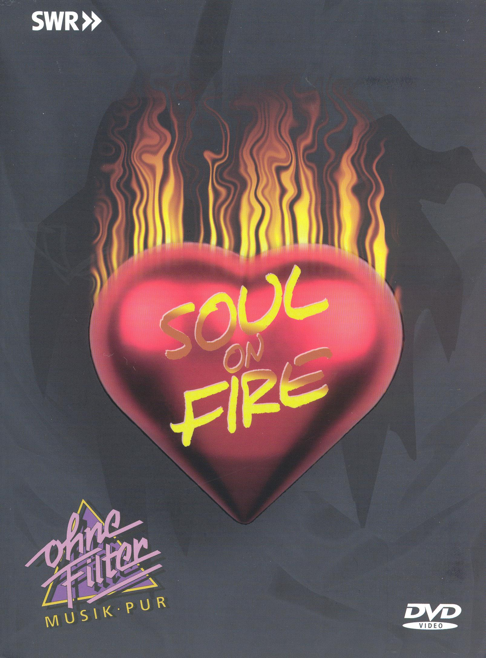 Ohne Filter - Musik Pur: Soul On Fire in Concert