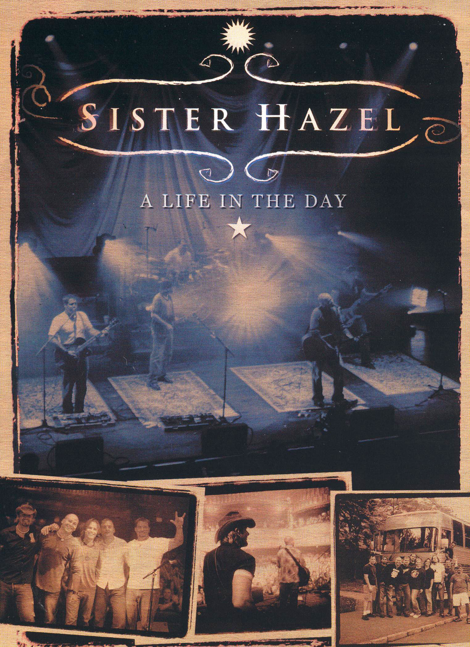 Sister Hazel: A Life in the Day