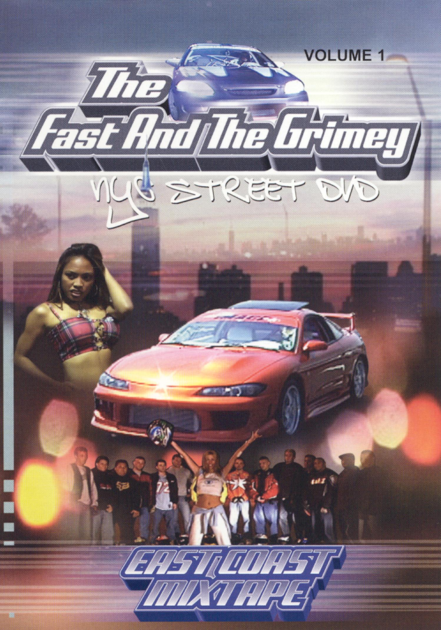 The Fast and the Grimey