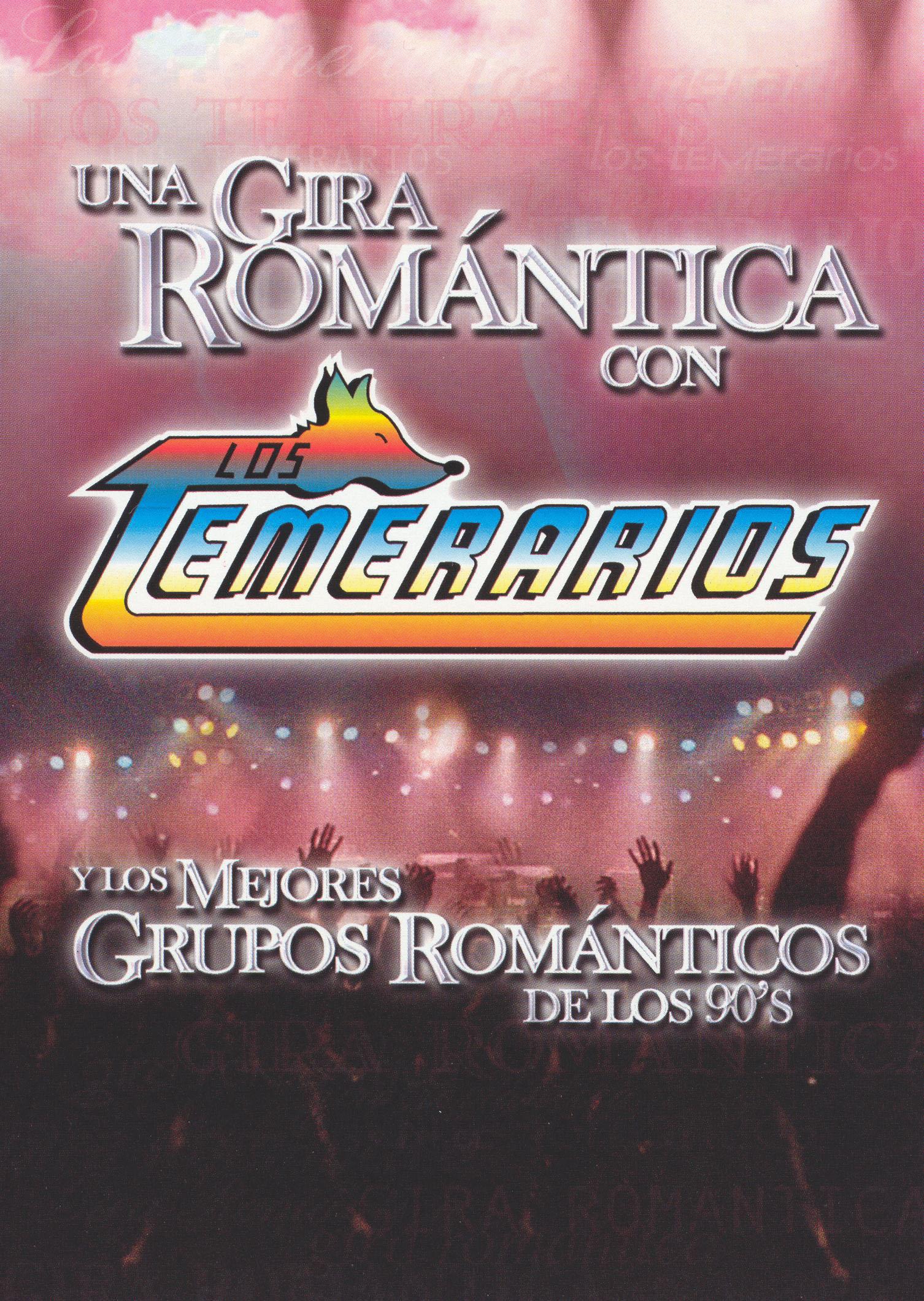 Los Temerarios: Un Gira Romantica Con Los Temerarios