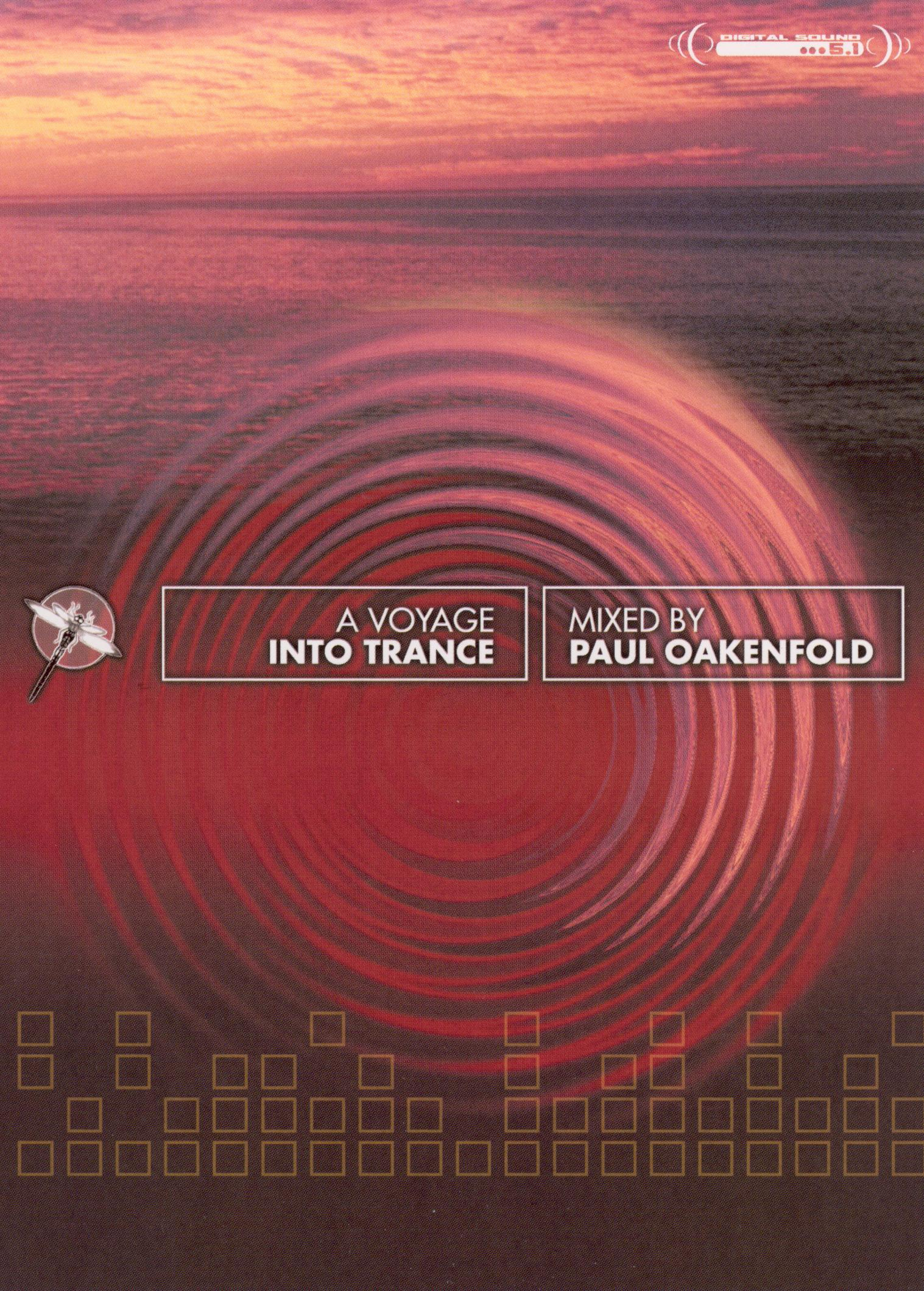 Paul Oakenfold: A Voyage Into Trance