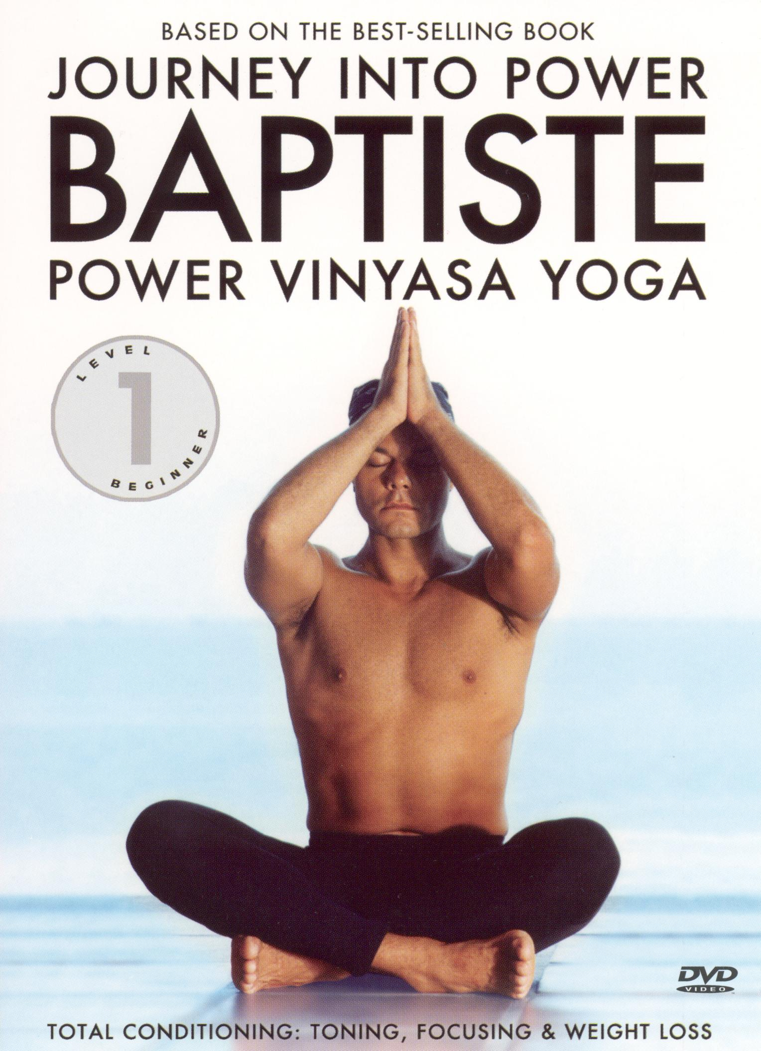 Baron Baptiste: Journey Into Power, Level 1 - Power Vinyasa Yoga
