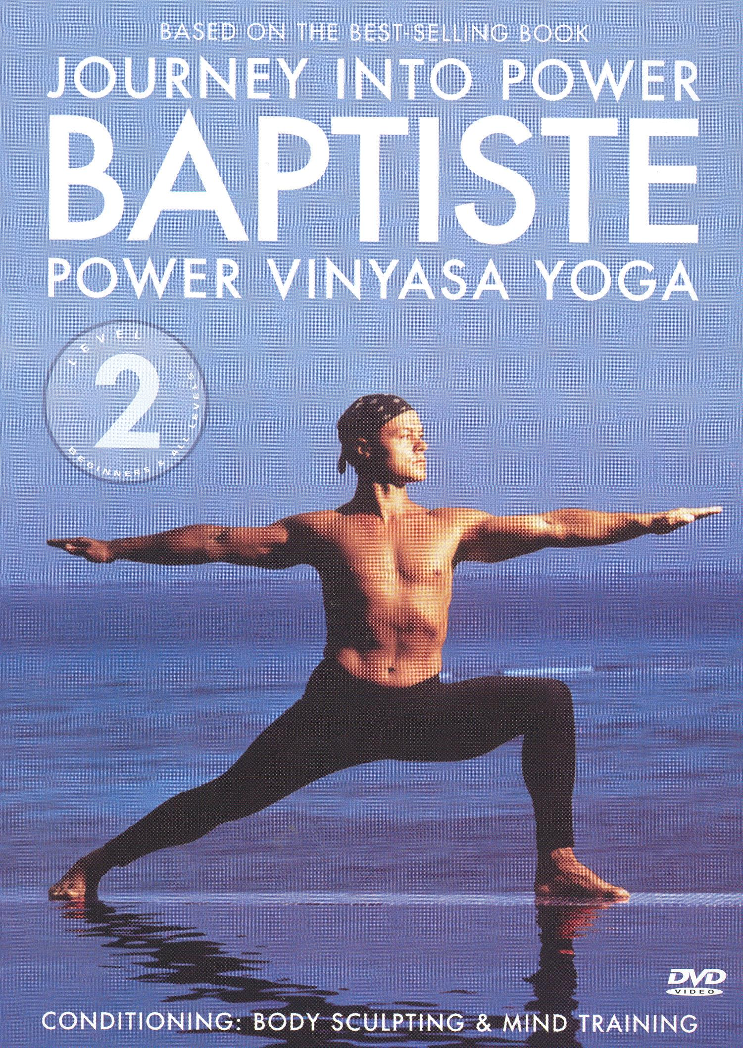 Baron Baptiste: Journey Into Power, Level 2 - Power Vinyasa Yoga