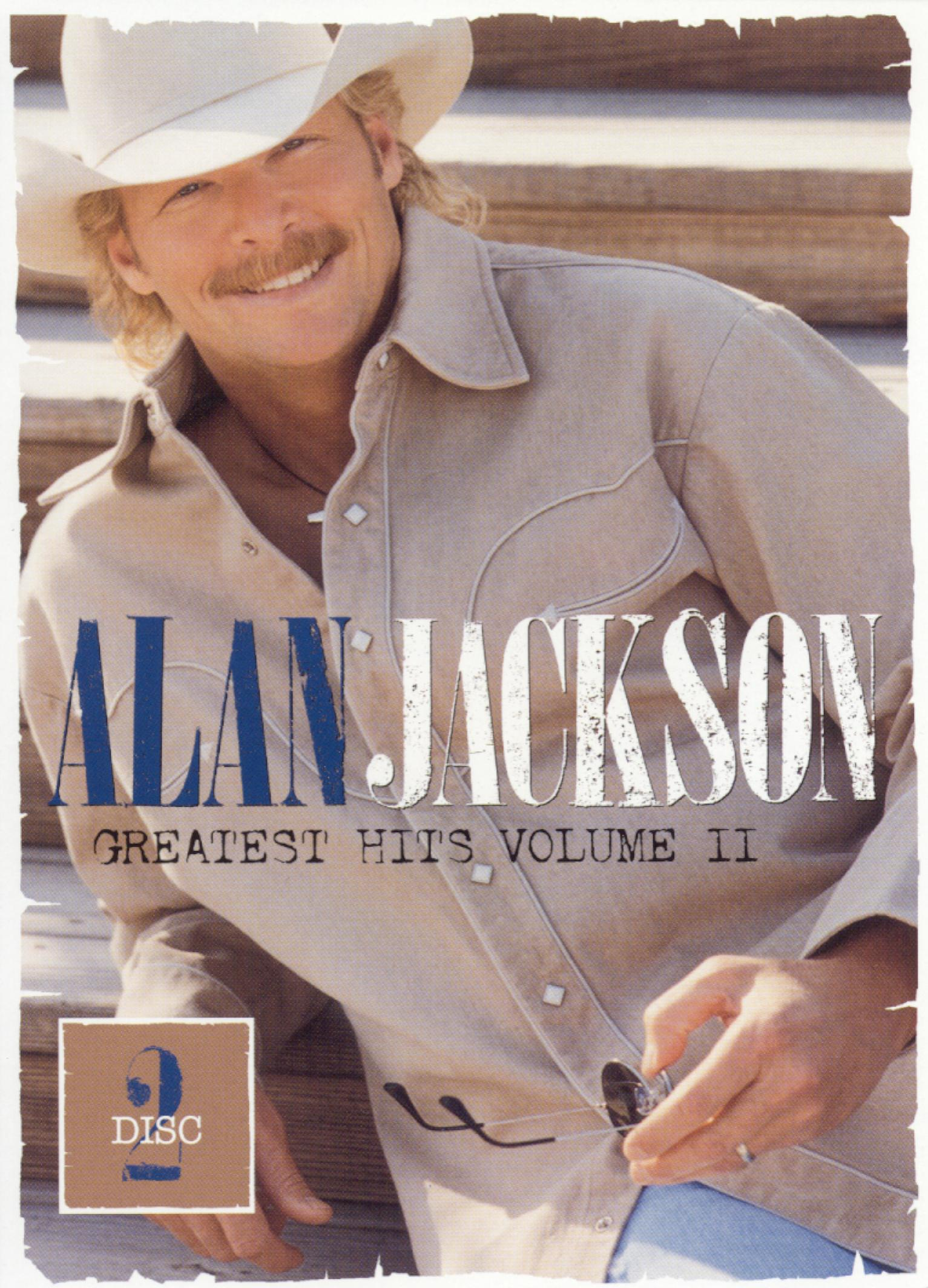Alan Jackson: Greatest Hits, Vol. II - Part 2