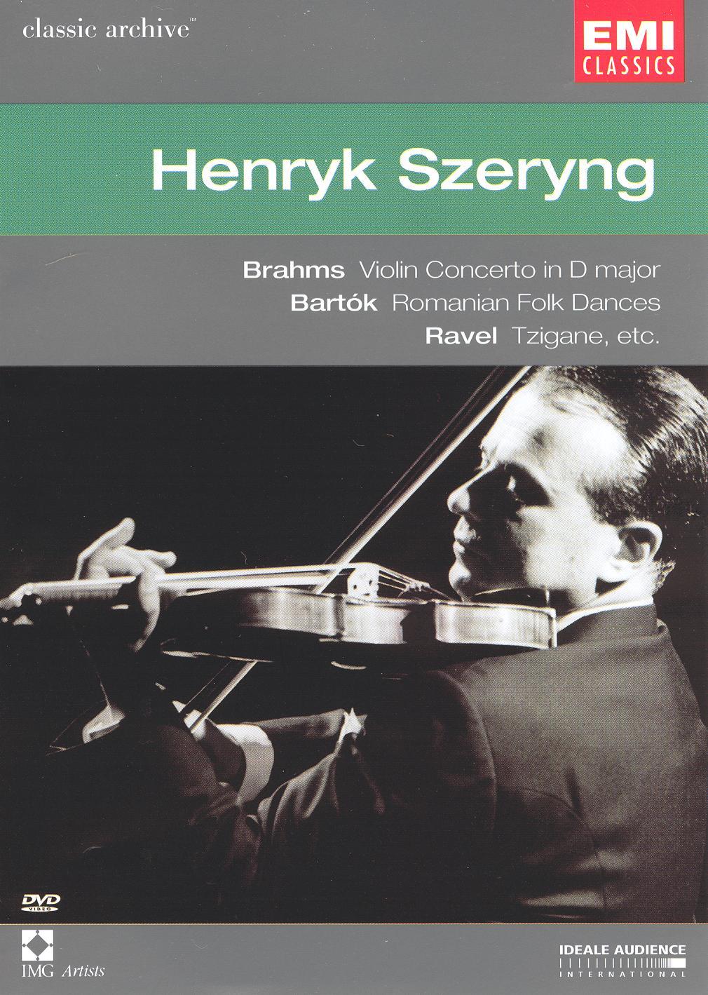 Classics Archive: Henryk Szeryng - Brahms, Bartok, Ravel