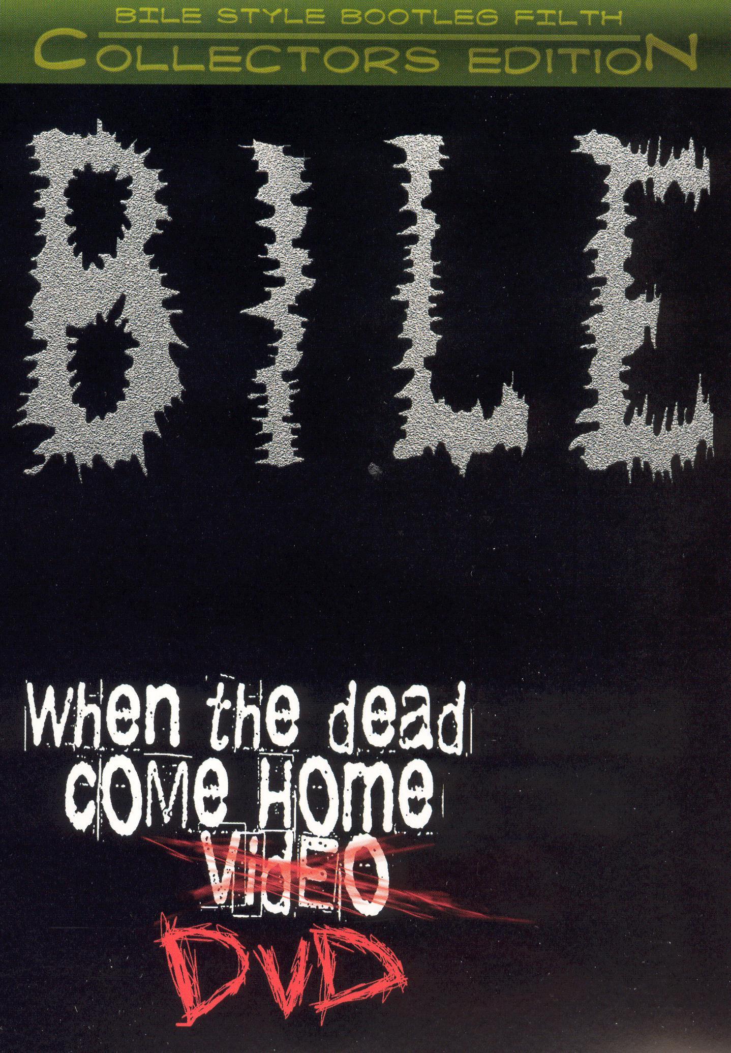 Bile: When the Dead Come Home