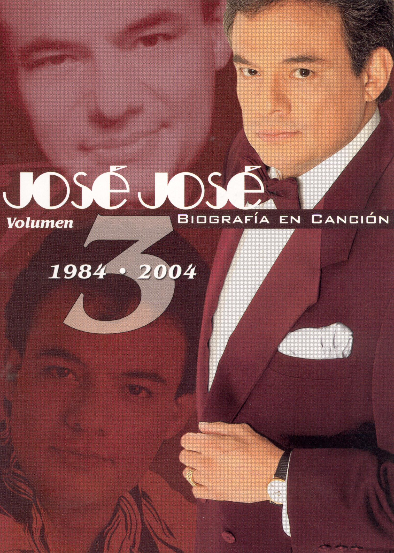 José José: Biografia En Cancion, Vol. 3