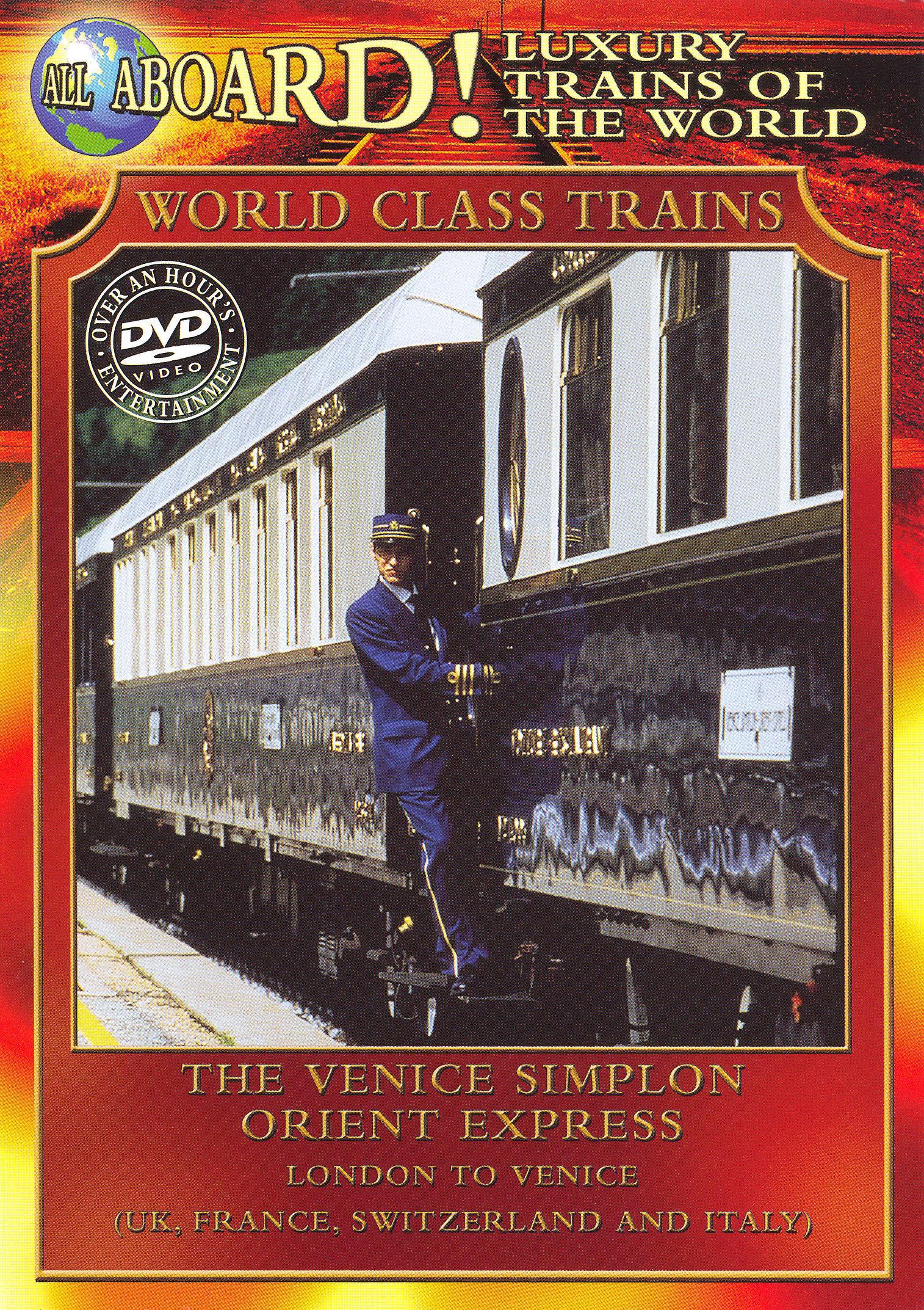 World Class Trains: The Venice Simplon Orient Express