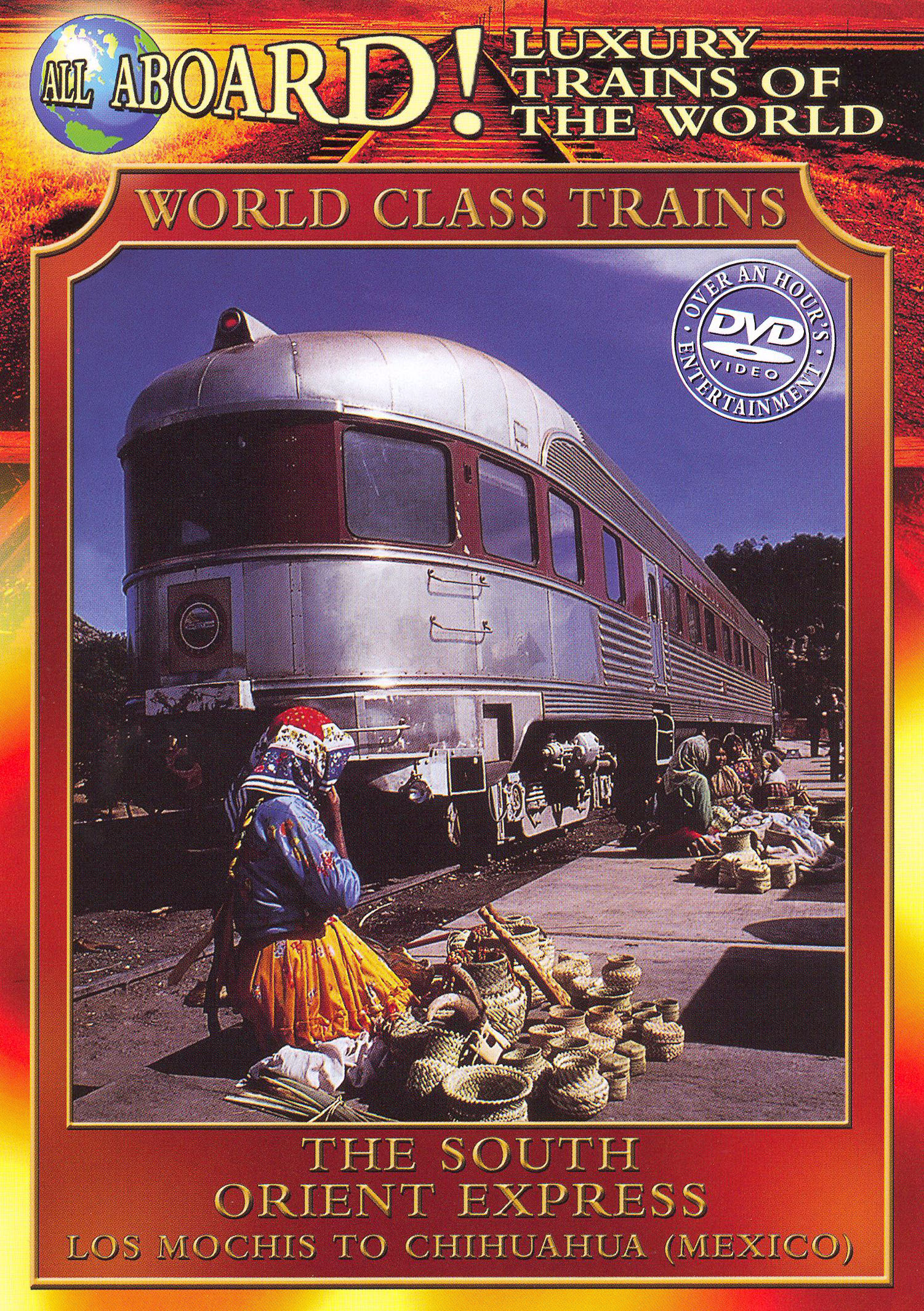 World Class Trains: The South Orient Express