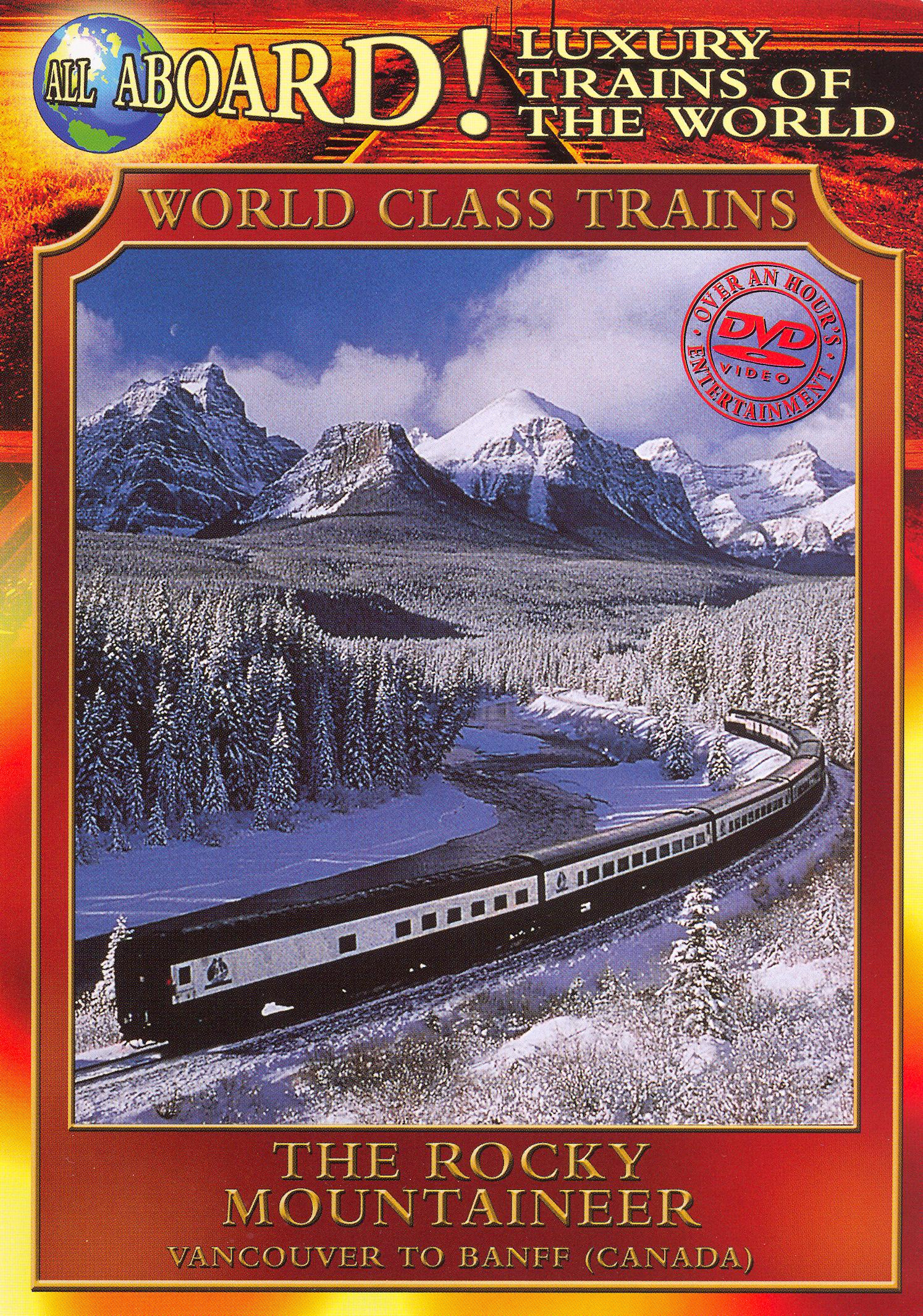 World Class Trains: The Rocky Mountaineer