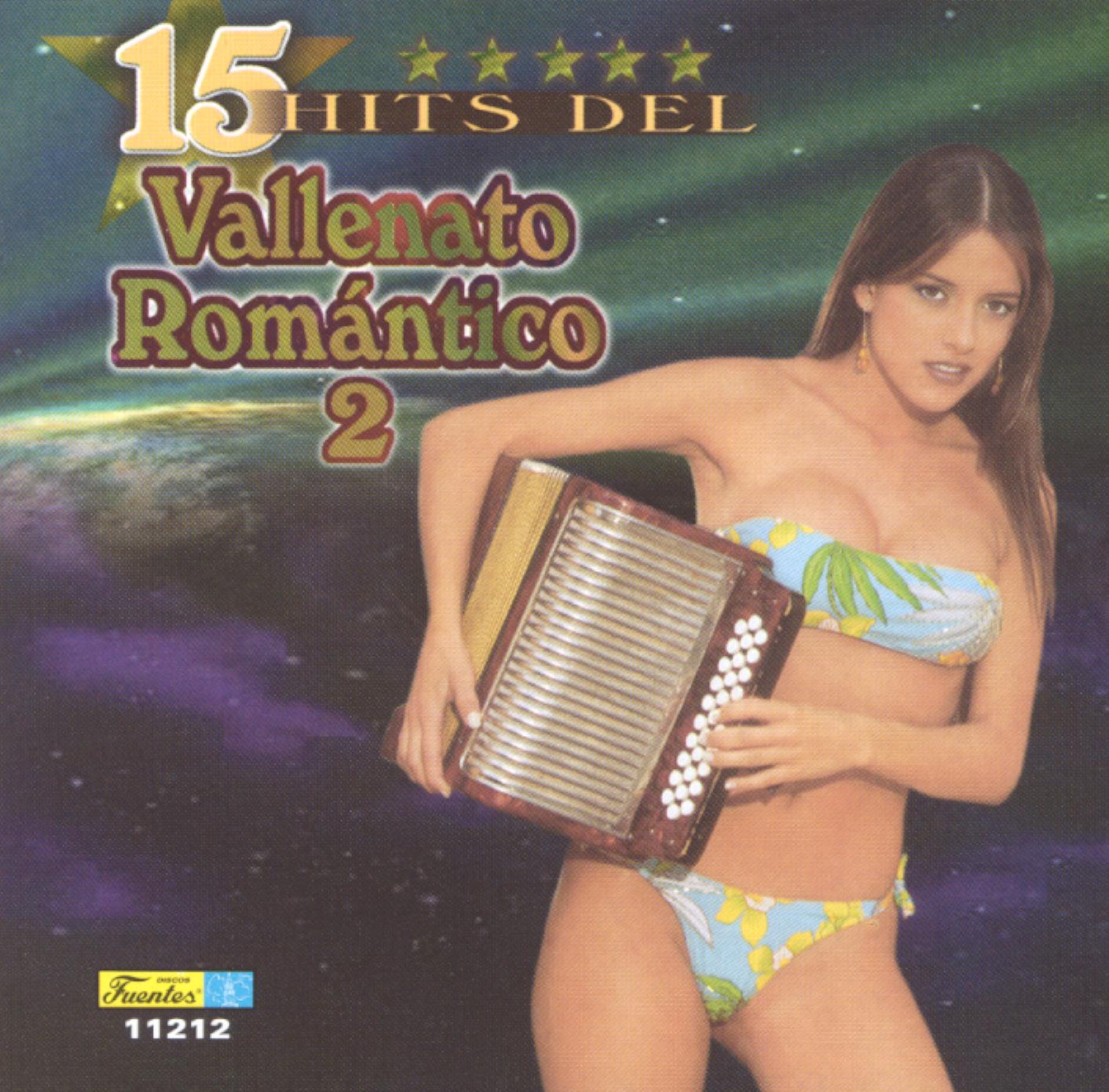 15 Hits del Vallenato Romántico 2