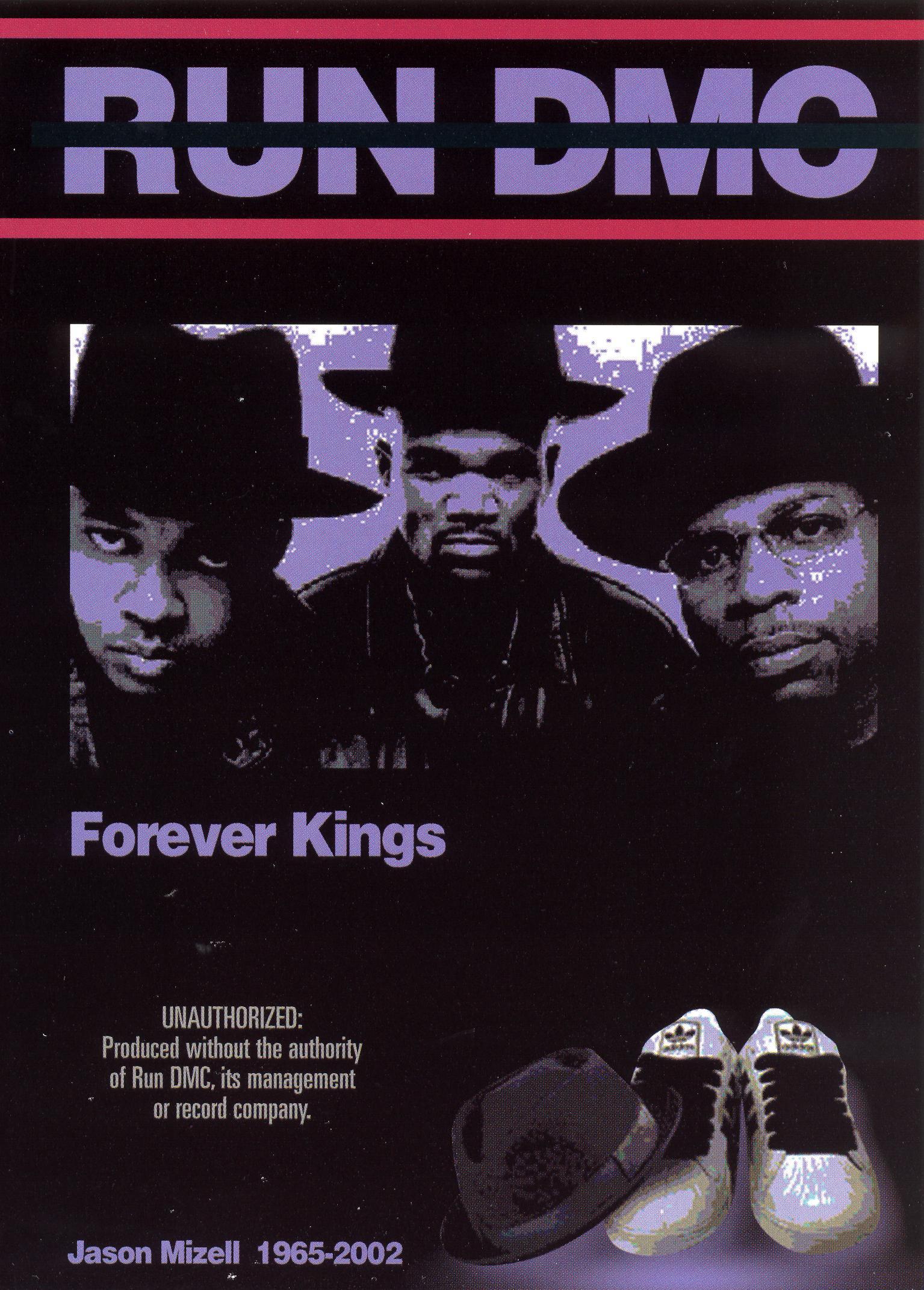 Run DMC: Forever Kings