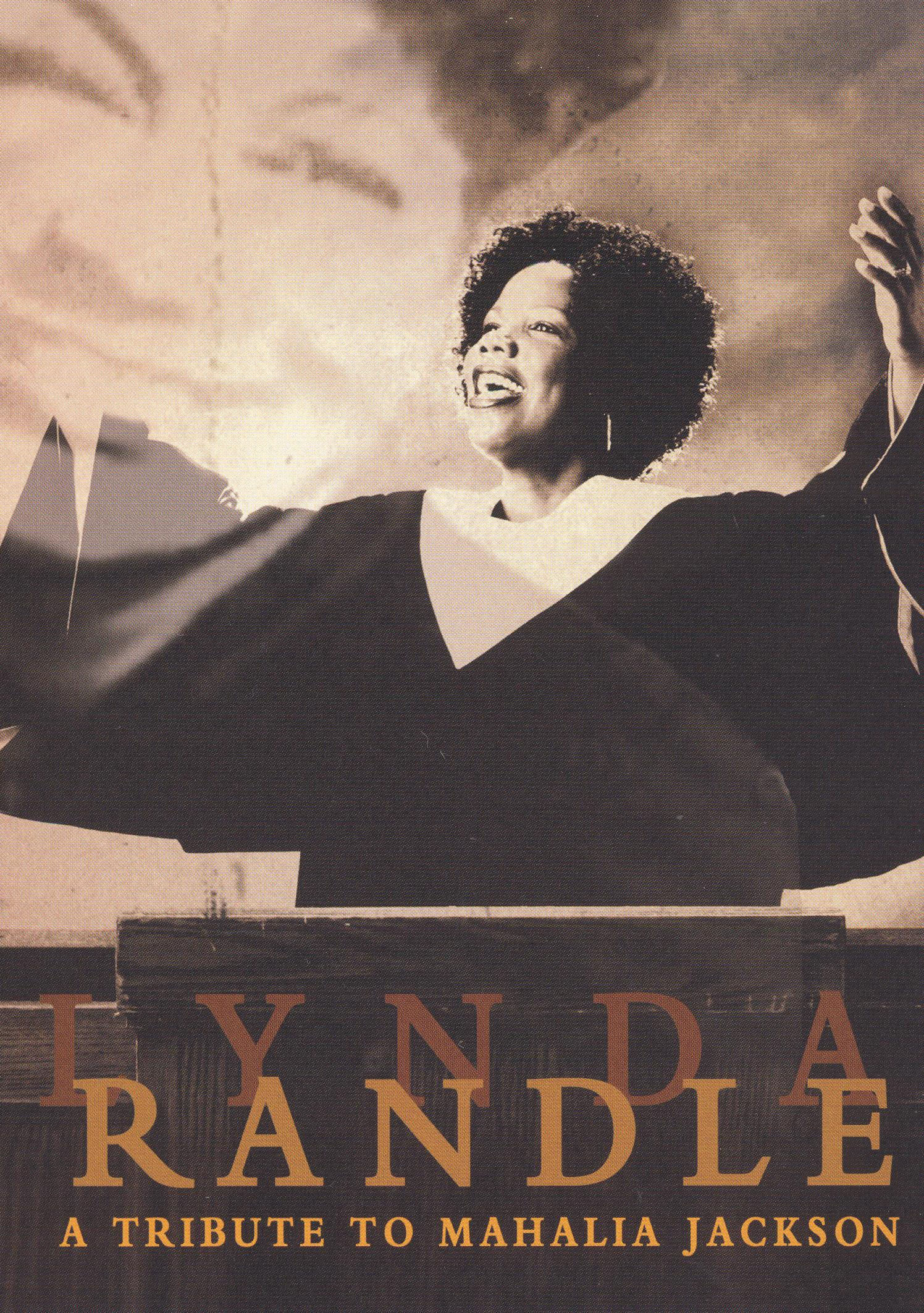 Lynda Randle: A Tribute to Mahalia Jackson