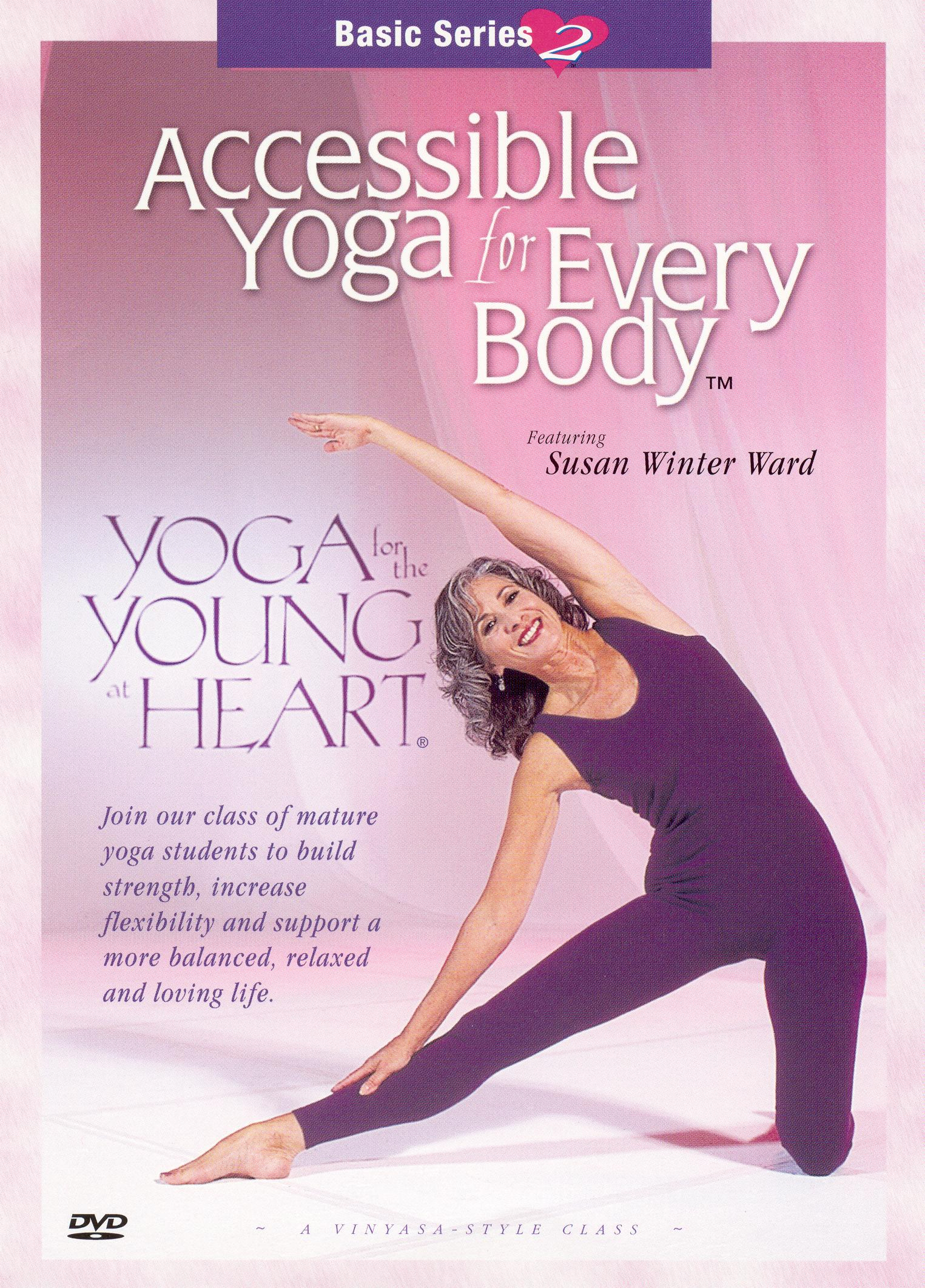Yoga for the Young at Heart, Vol. 2: Accessible Yoga for Every Body