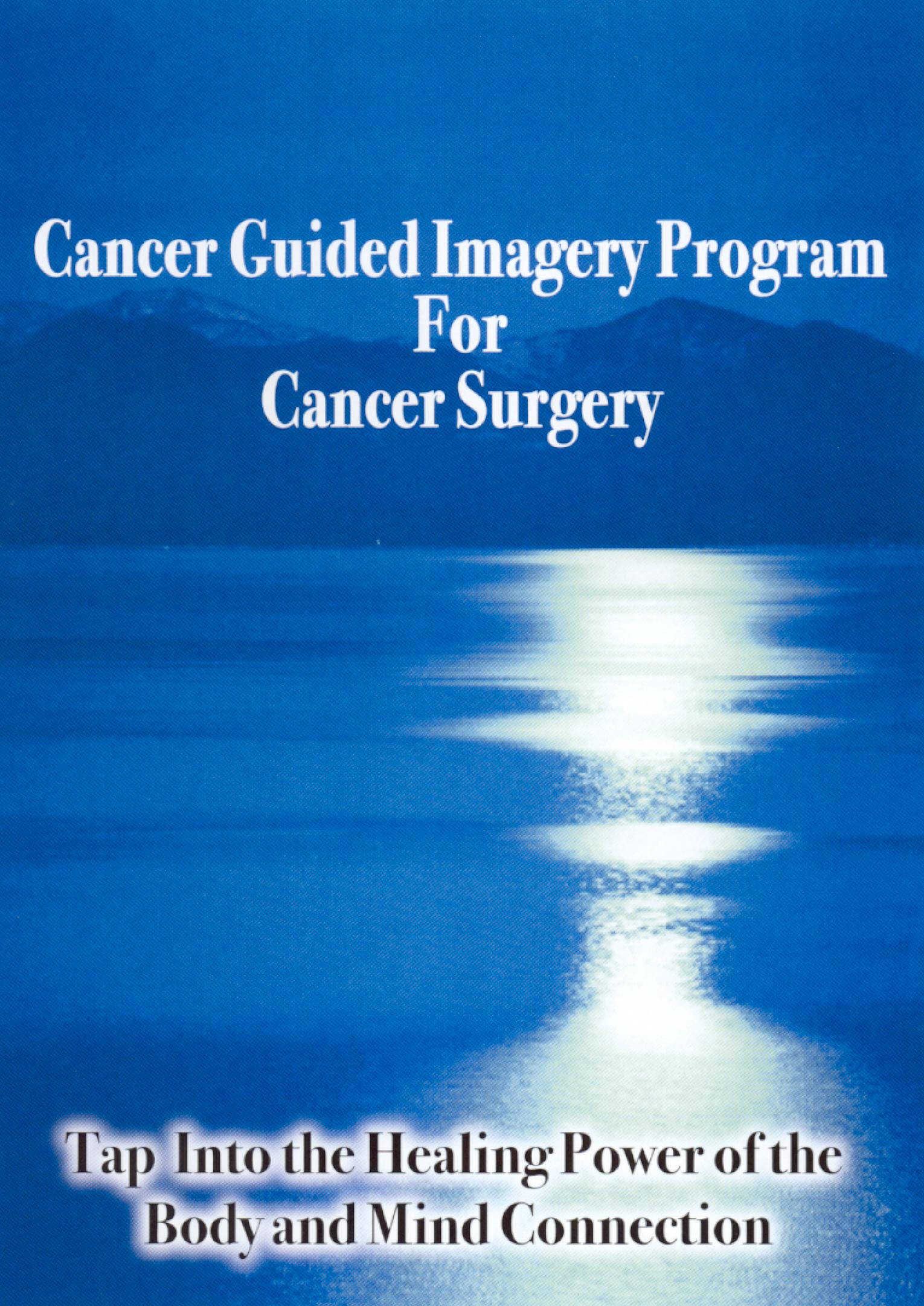 Cancer Guided Imagery Program for Cancer Surgery