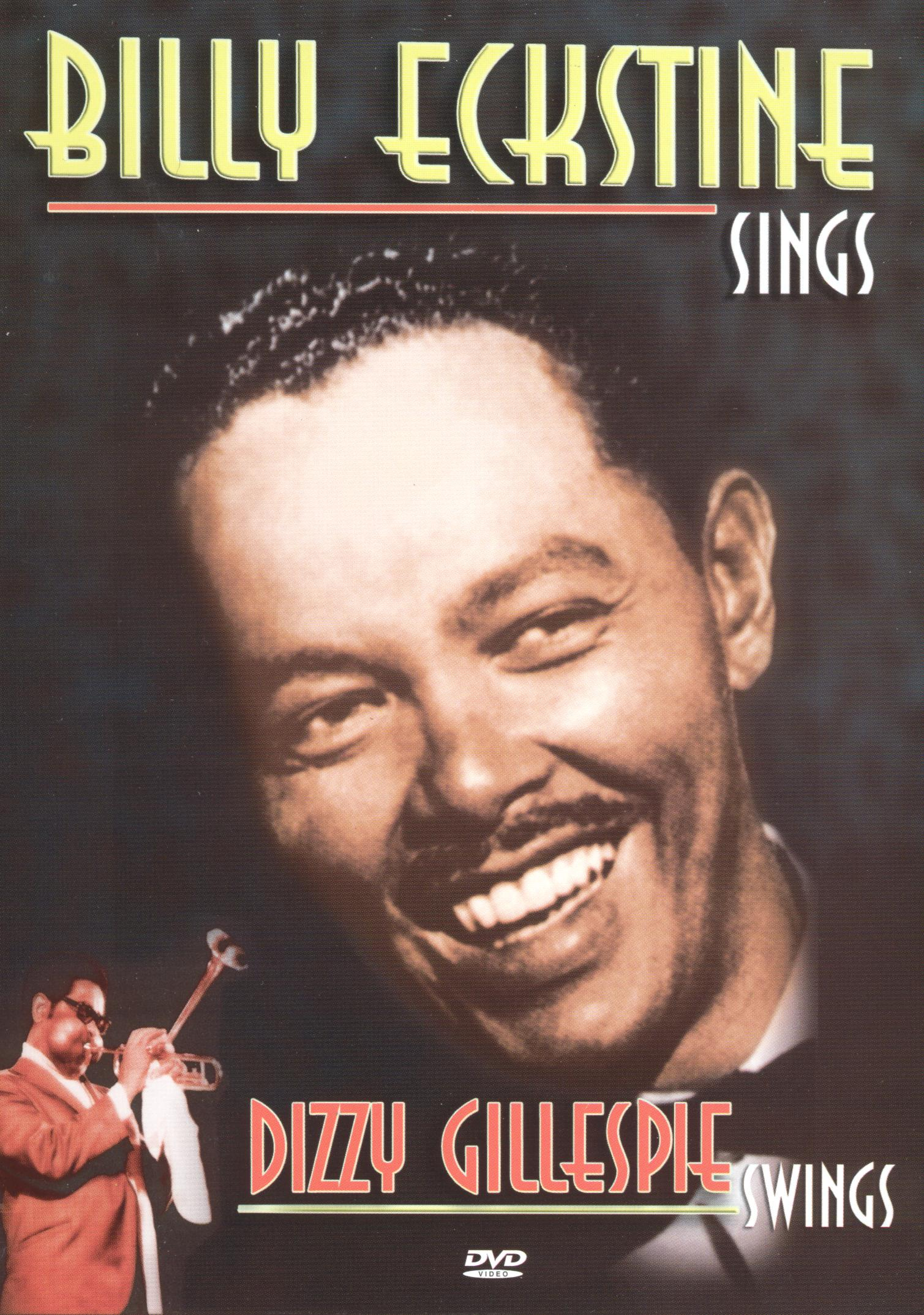 Billy Eckstine Sings and Dizzy Gillespie Swings