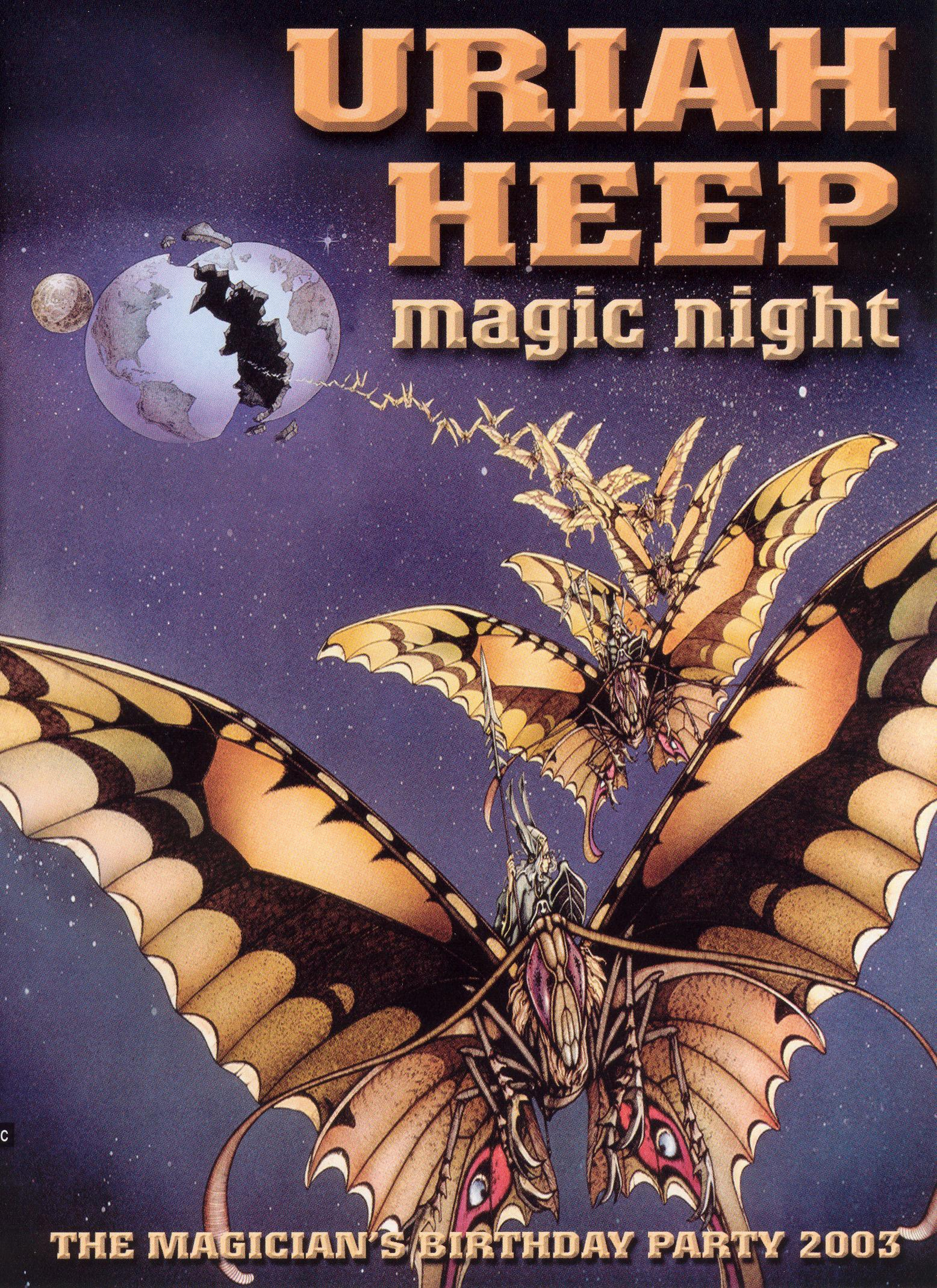 Uriah Heep: Magic Night - The Magician's Birthday Party 2003