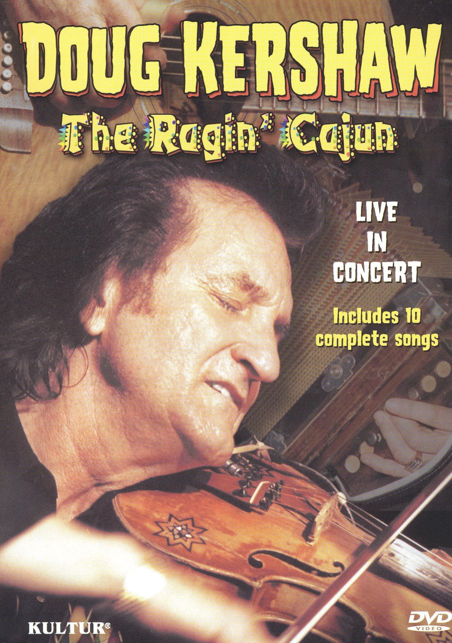 Doug Kershaw: Ragin' Cajun - Doug Kershaw in Concert