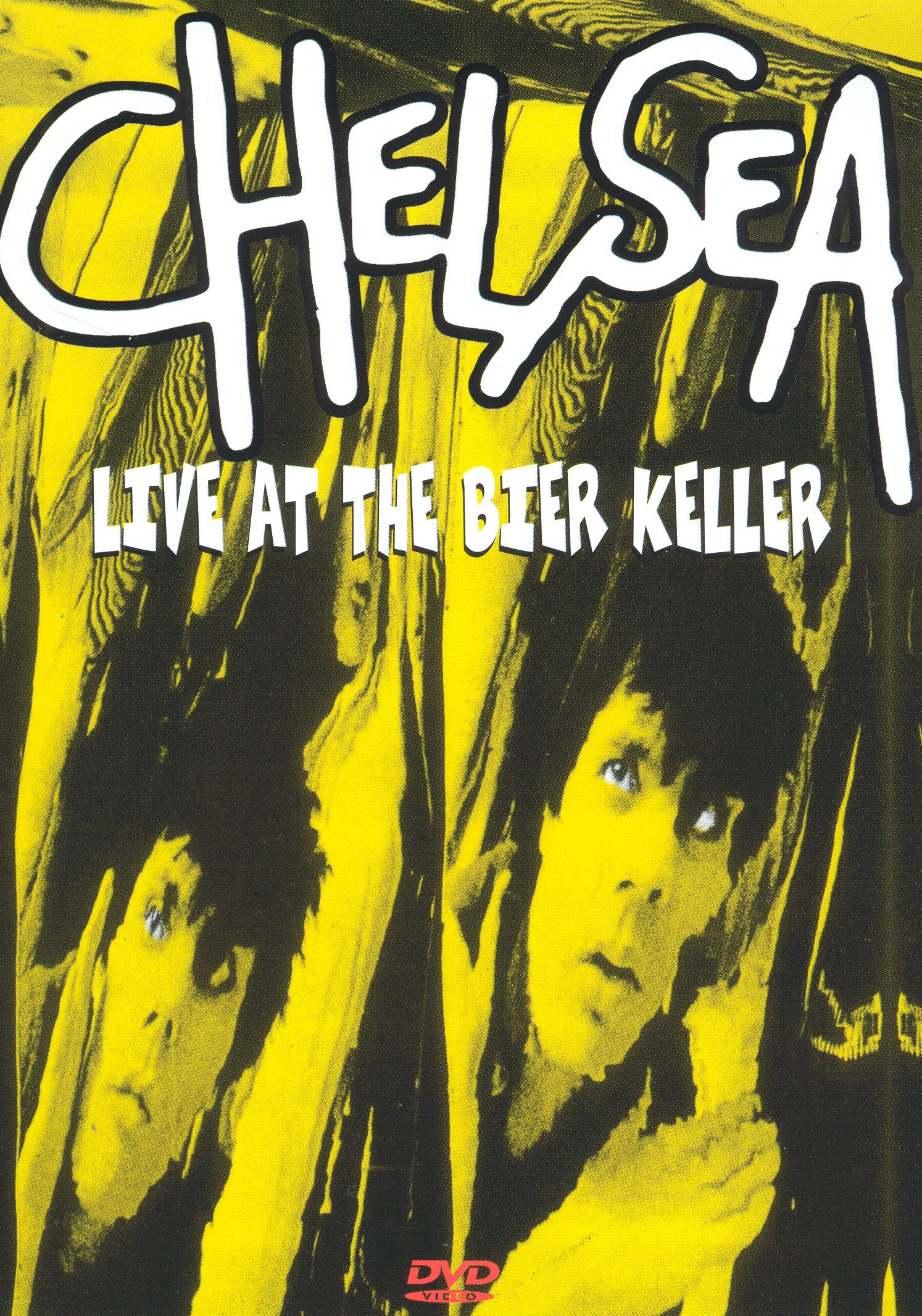 Chelsea: Live at the Bier Keller