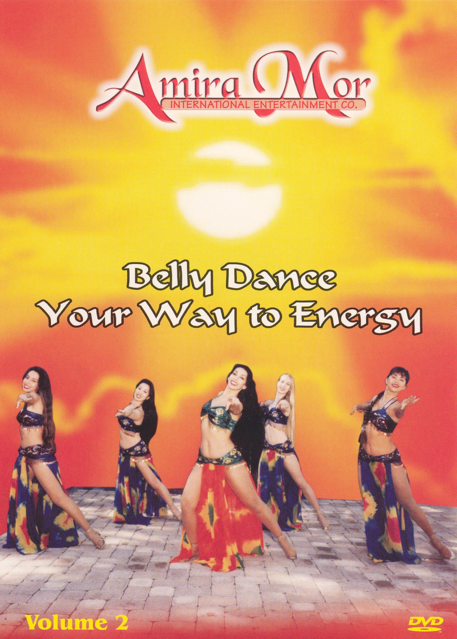 Amira Mor: Belly Dance Your Way to Energy