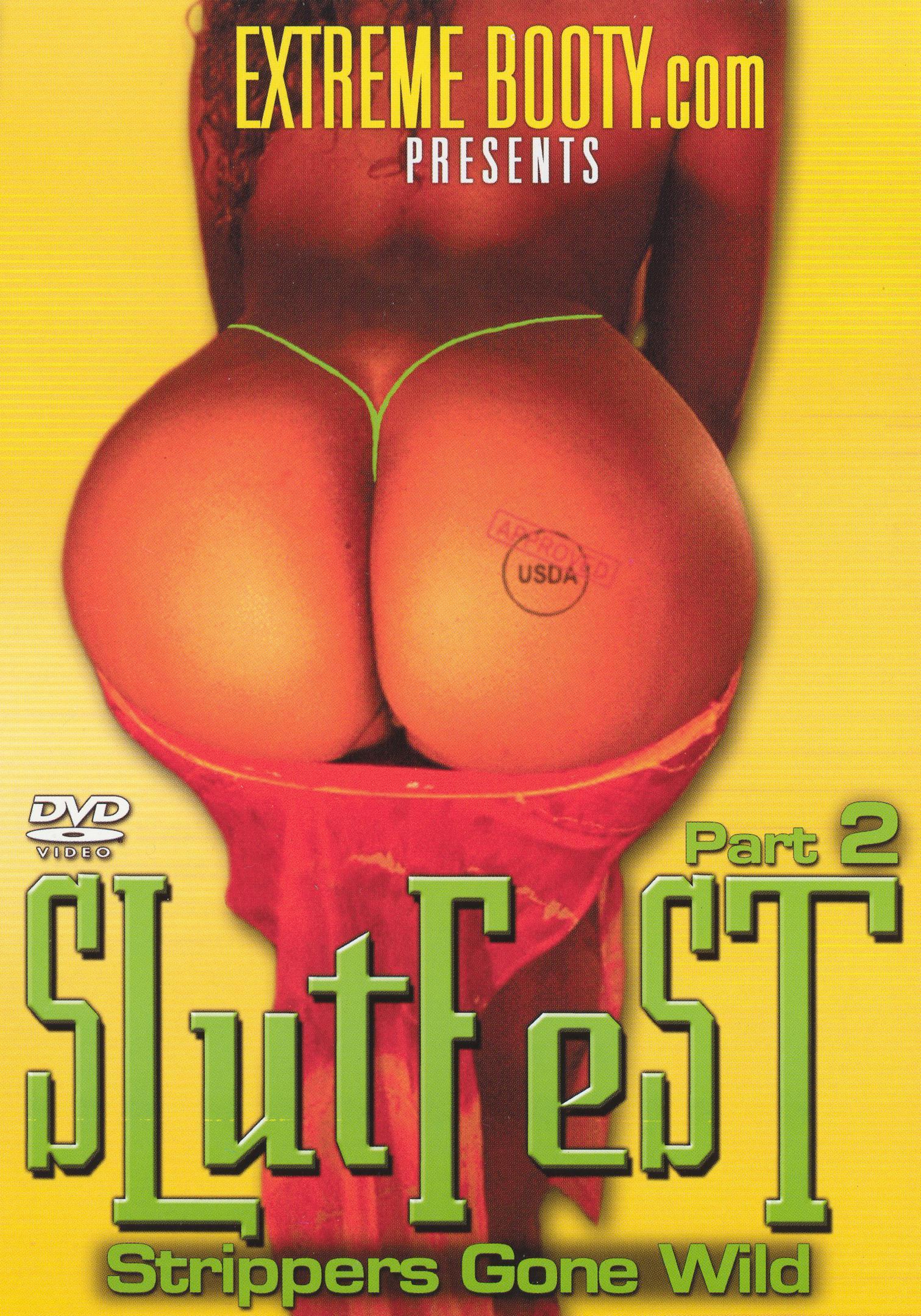 Slutfest - Strippers Gone Wild, Vol. 2