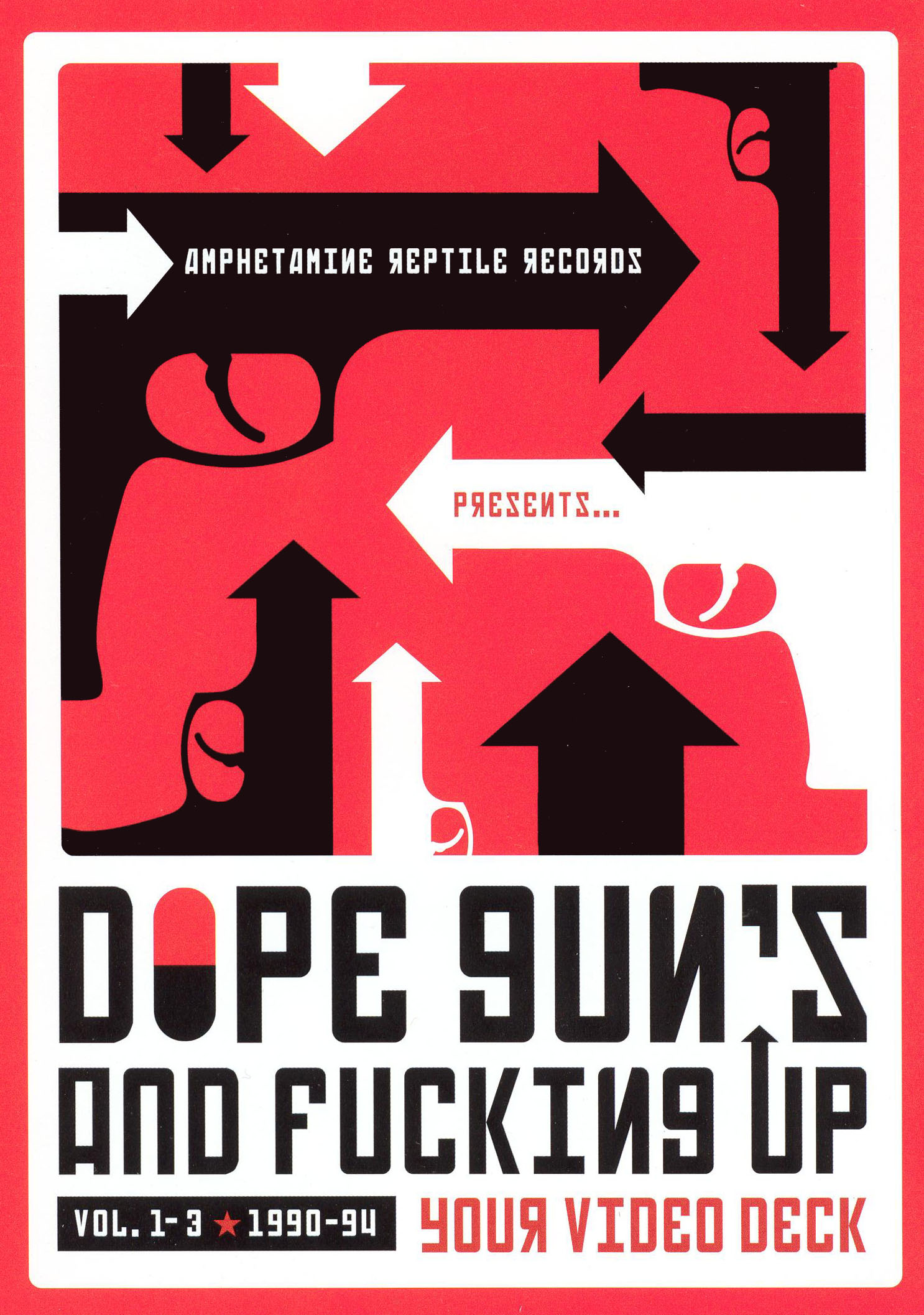 Dope, Guns and Fucking up Your Videodeck, Vol. 1
